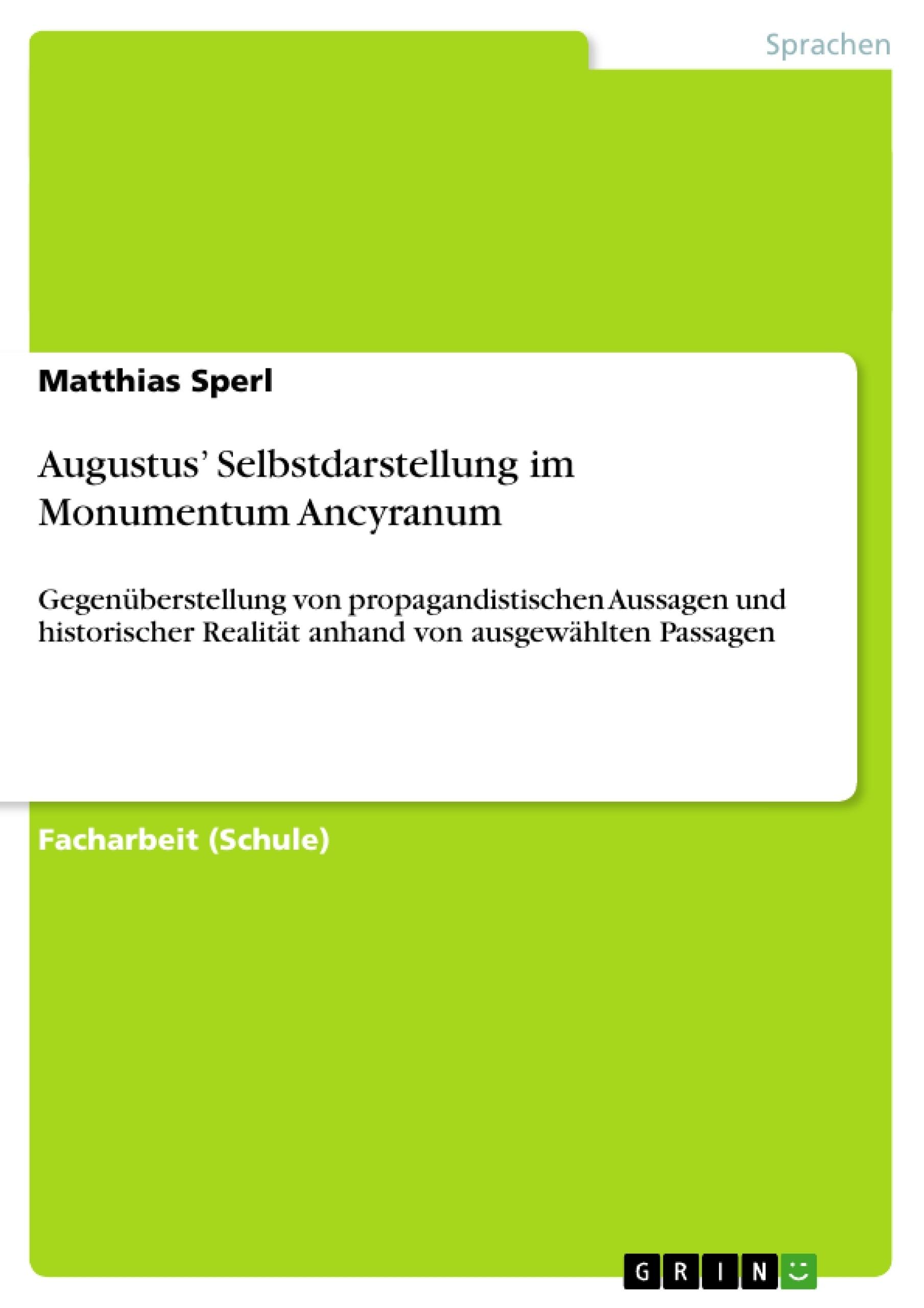 Titel: Augustus' Selbstdarstellung im Monumentum Ancyranum