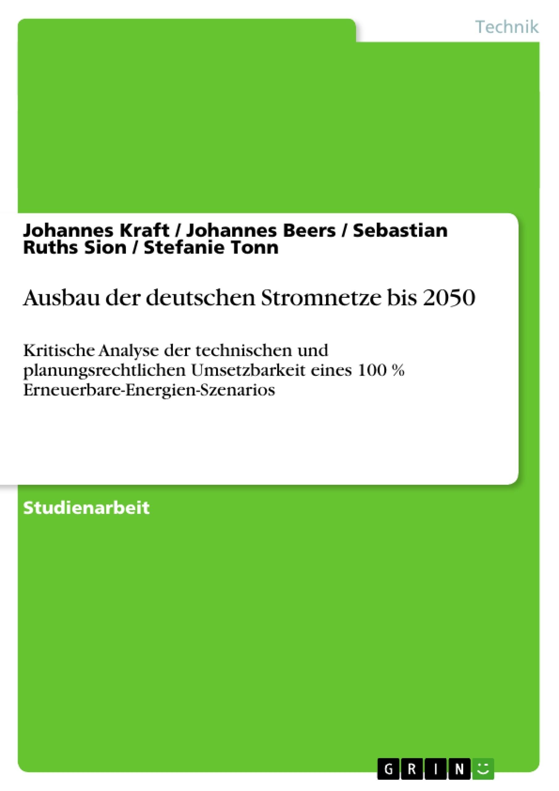 Titel: Ausbau der deutschen Stromnetze bis 2050