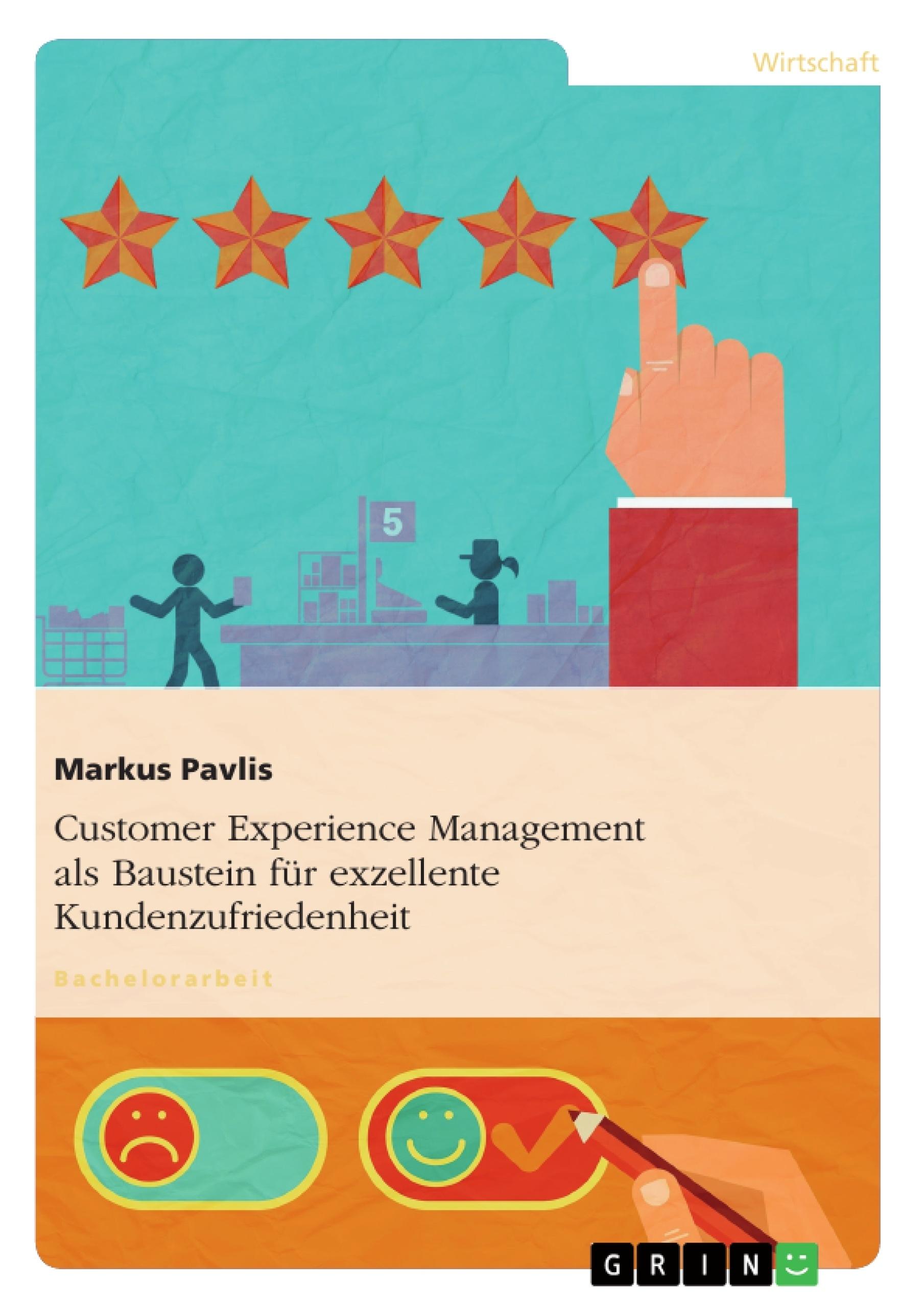Customer Experience Management Als Baustein Für Exzellente