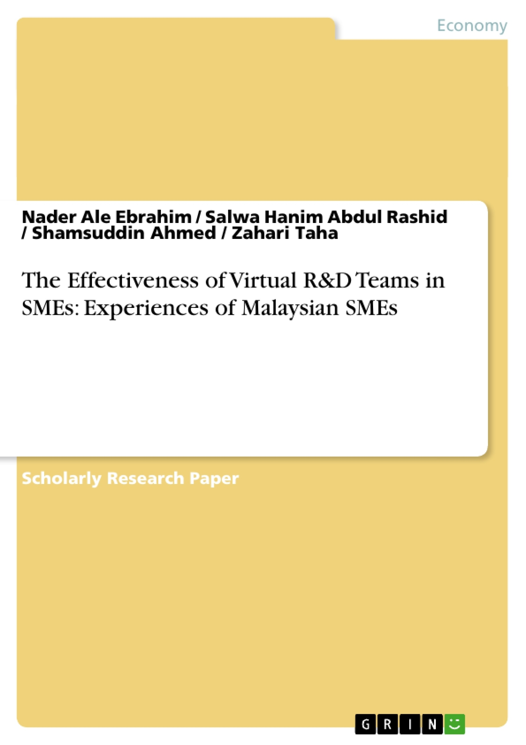 Title: The Effectiveness of Virtual R&D Teams in SMEs: Experiences of Malaysian SMEs