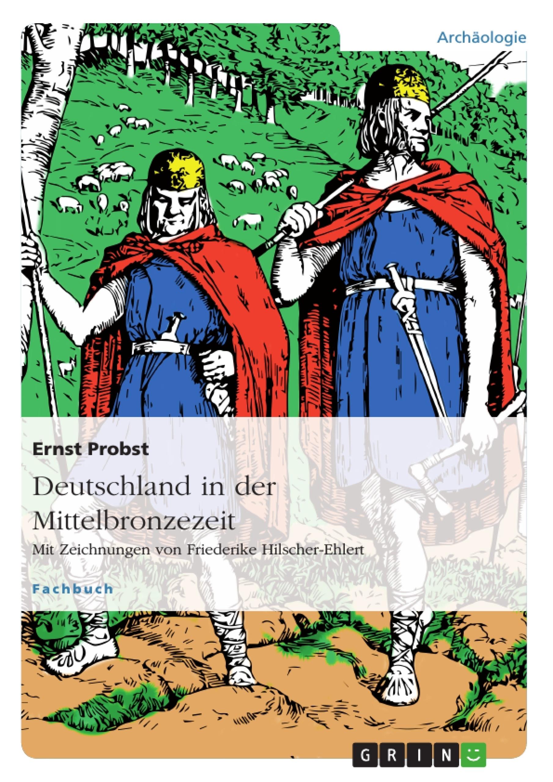Titel: Deutschland in der Mittelbronzezeit