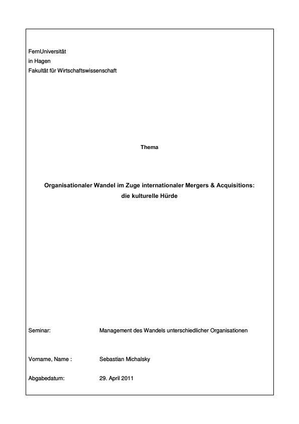 Titel: Organisationaler Wandel im Zuge internationaler Mergers & Acquisitions: die kulturelle Hürde