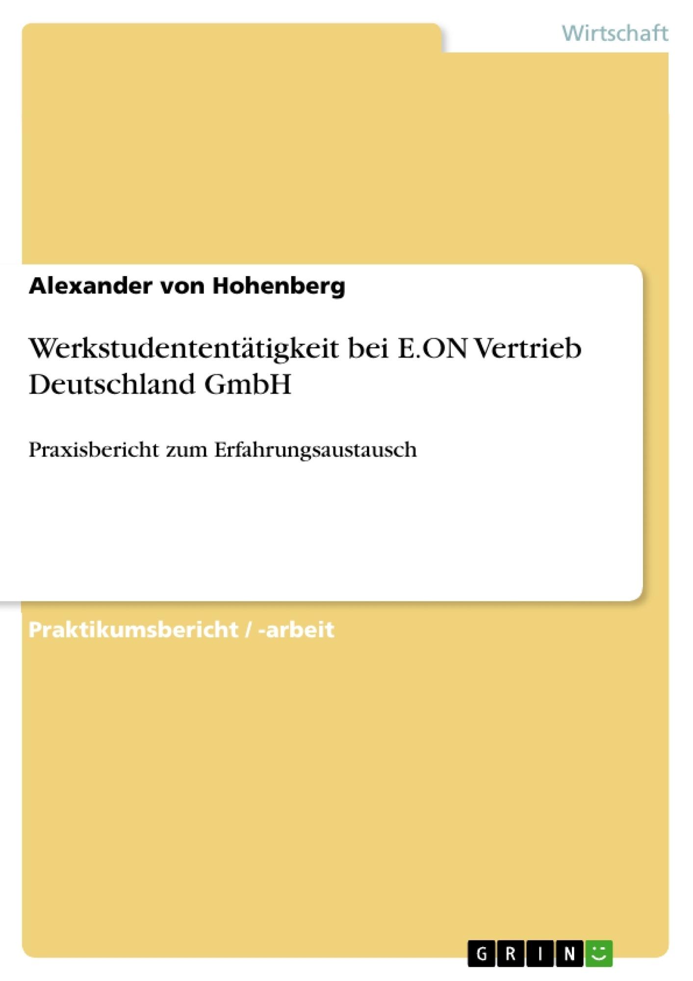 Titel: Werkstudententätigkeit bei E.ON Vertrieb Deutschland GmbH