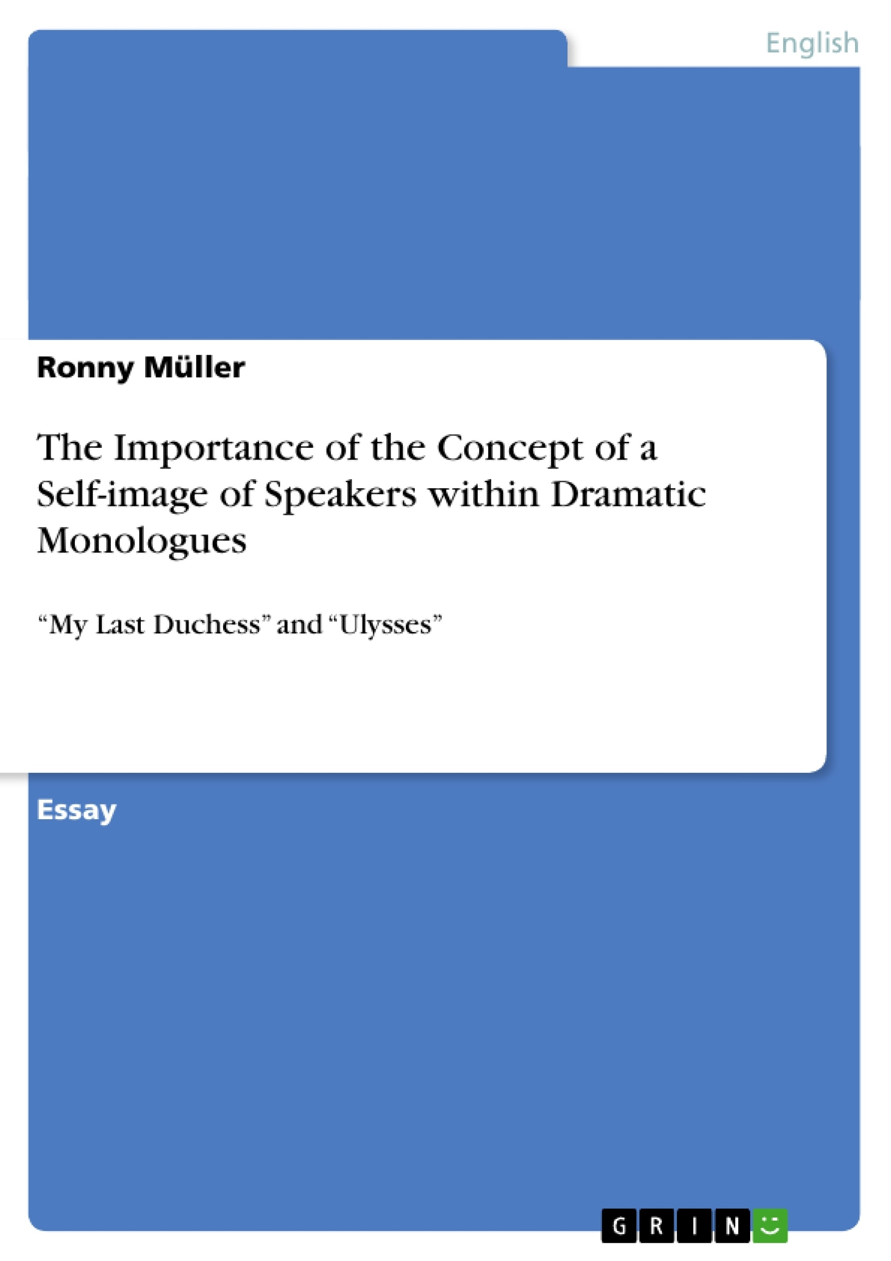 Title: The Importance of the Concept of a Self-image of Speakers within Dramatic Monologues