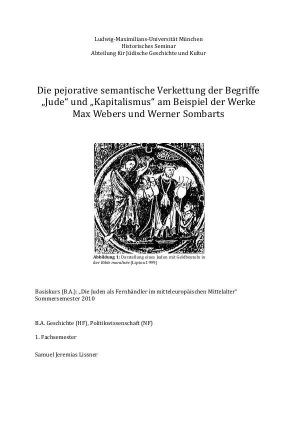 """Titel: Die pejorative semantische Verkettung der Begriffe """"Jude"""" und """"Kapitalismus"""" am Beispiel der Werke  Max Webers und Werner Sombarts"""