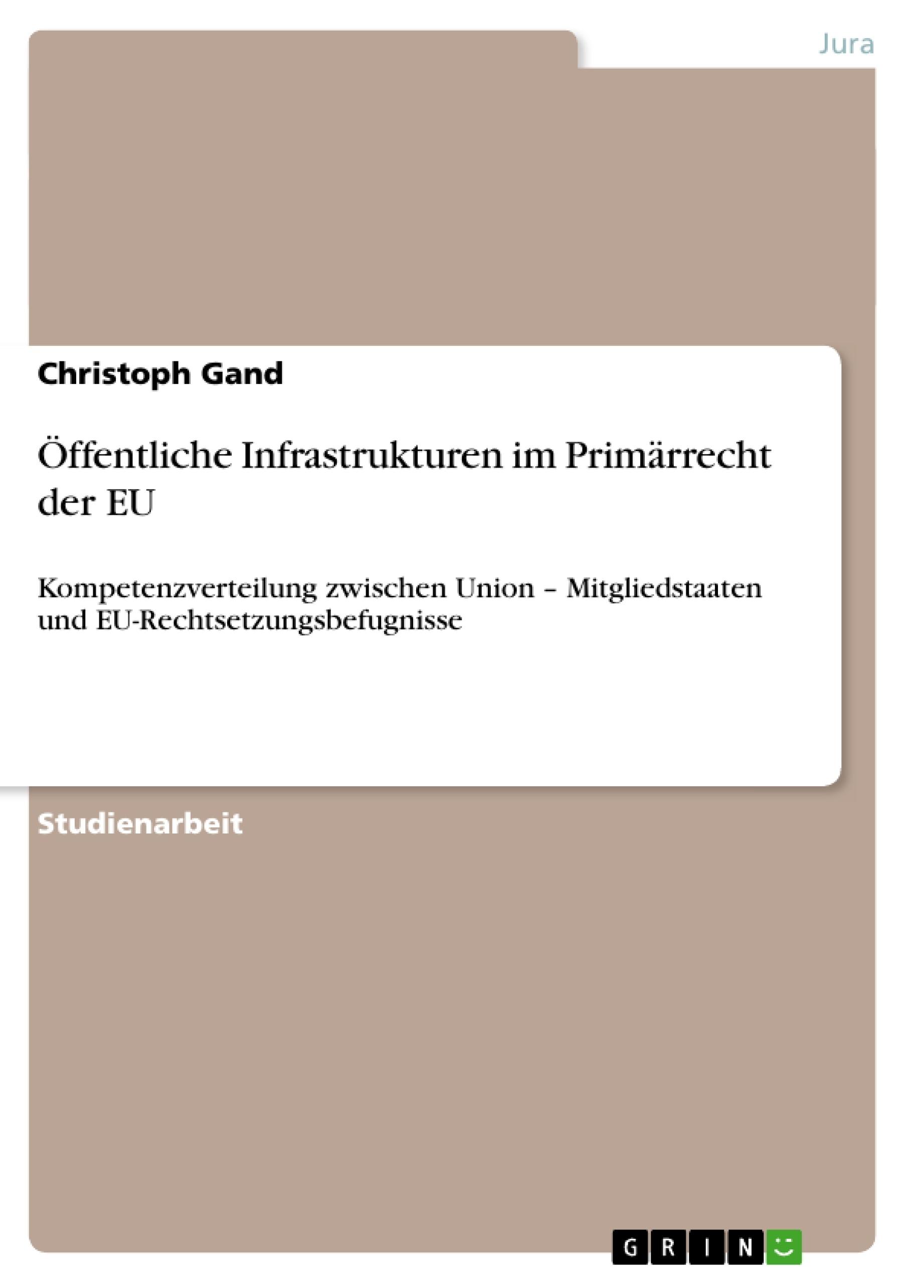 Titel: Öffentliche Infrastrukturen im Primärrecht der EU