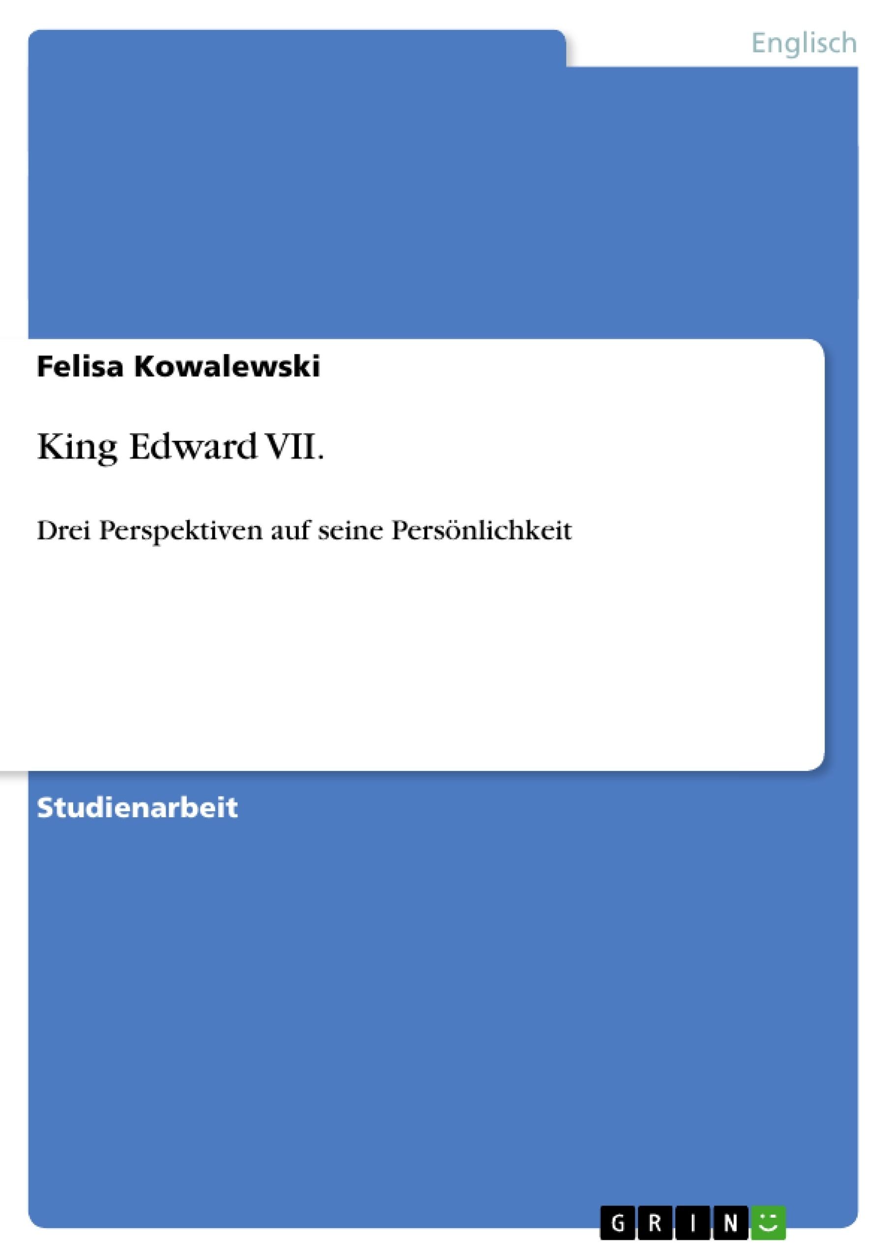 Titel: King Edward VII.