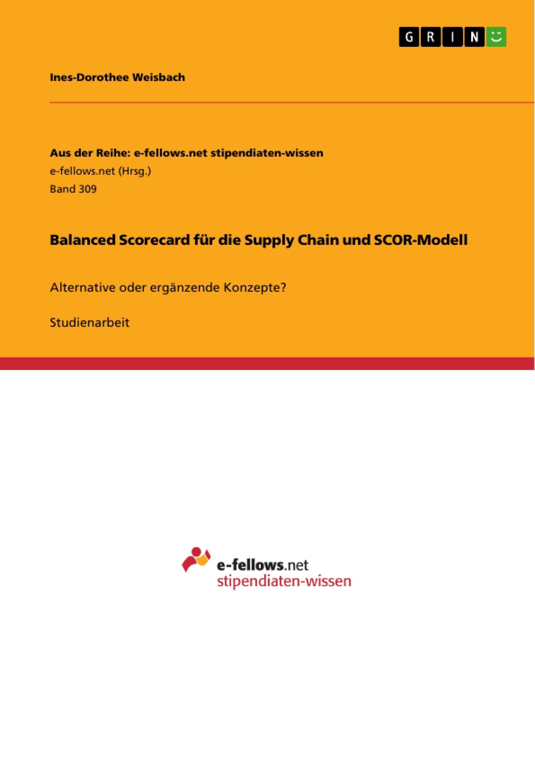 Titel: Balanced Scorecard für die Supply Chain und SCOR-Modell