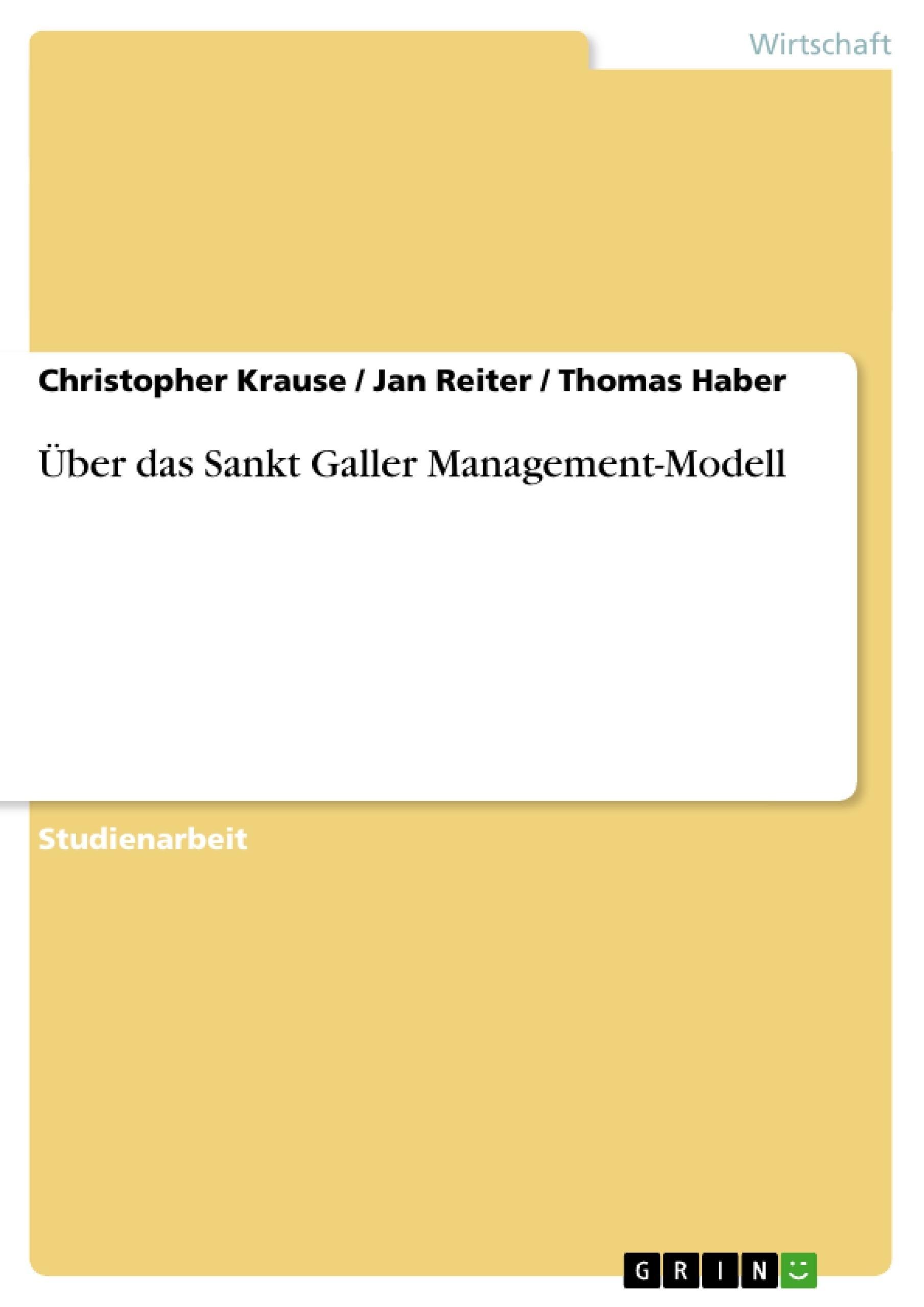 Titel: Über das Sankt Galler Management-Modell