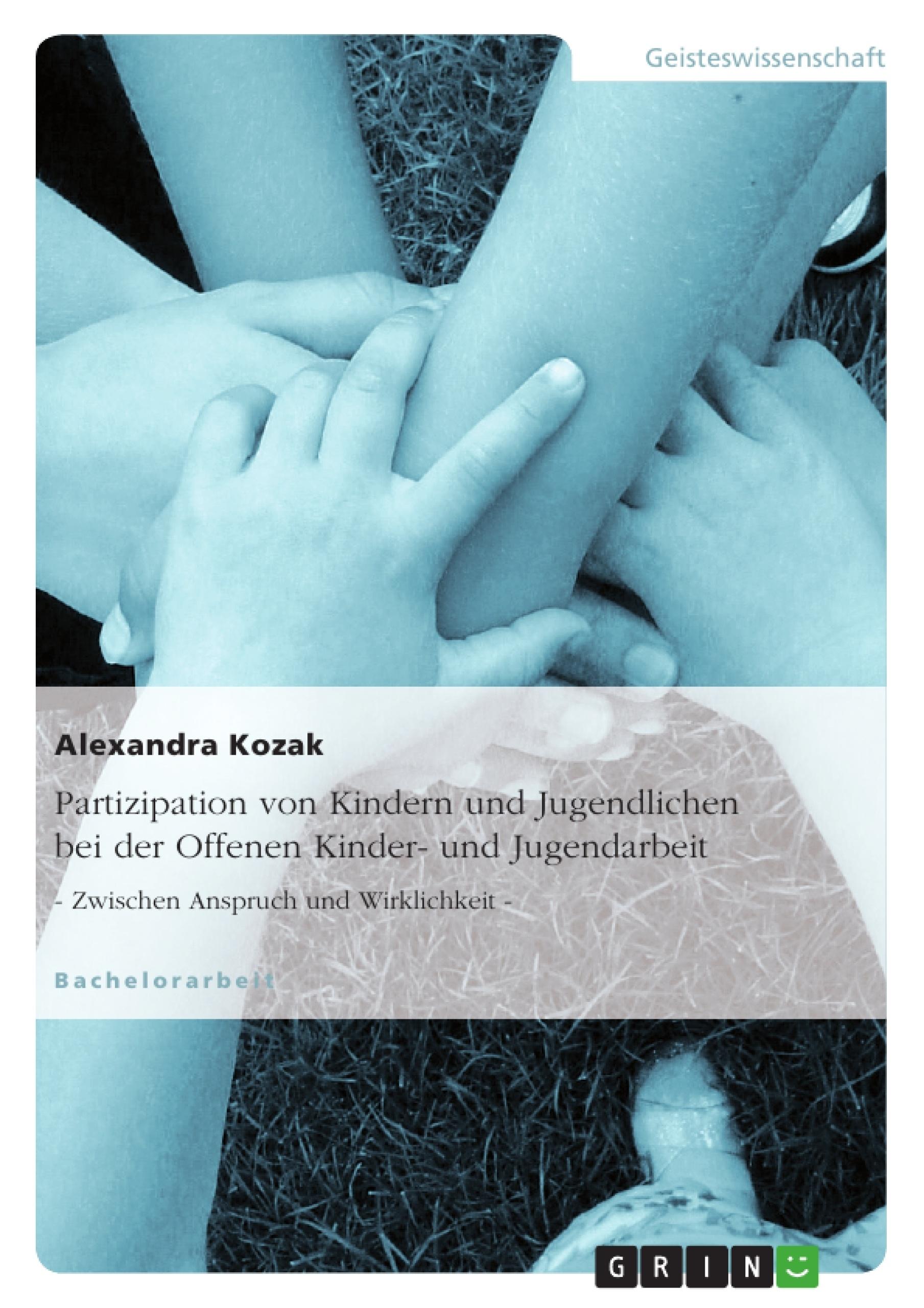 Titel: Partizipation von Kindern und Jugendlichen bei der Offenen Kinder- und Jugendarbeit