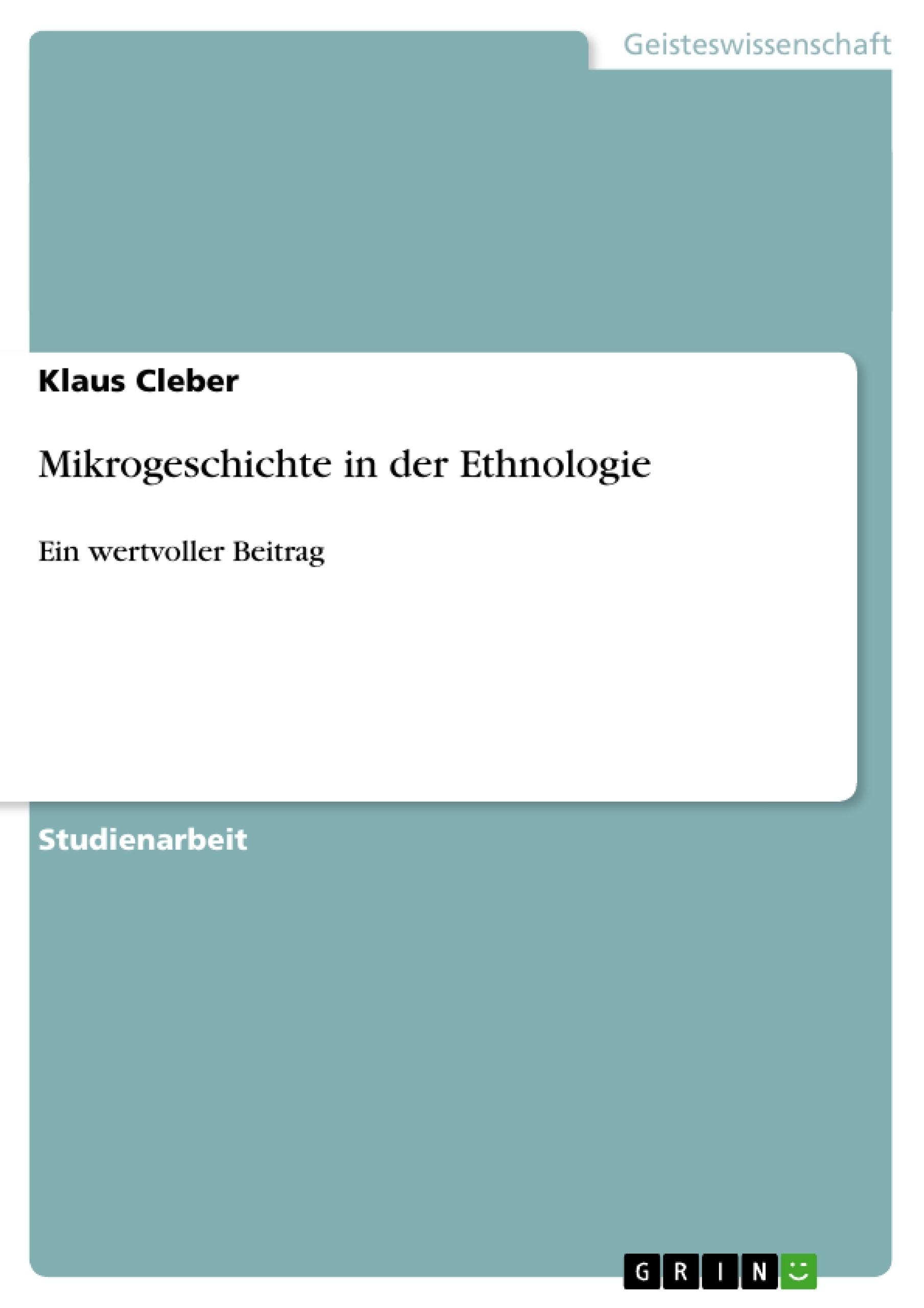 Titel: Mikrogeschichte in der Ethnologie