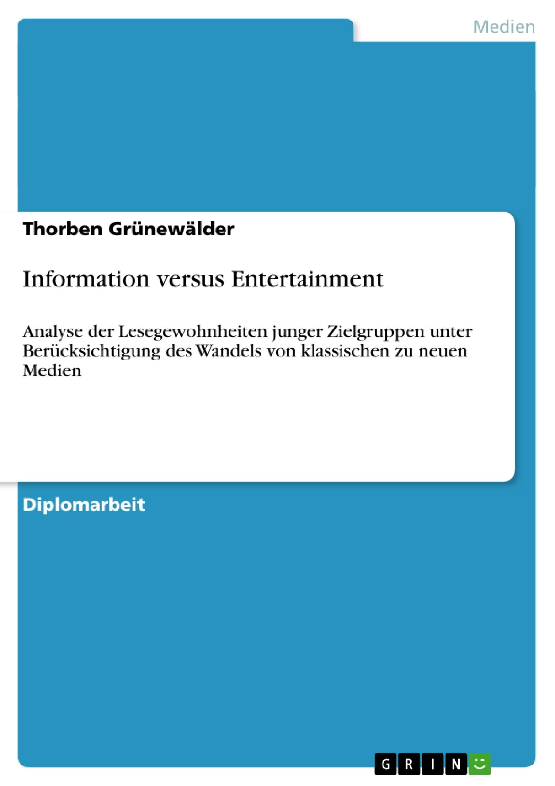 Titel: Information versus Entertainment