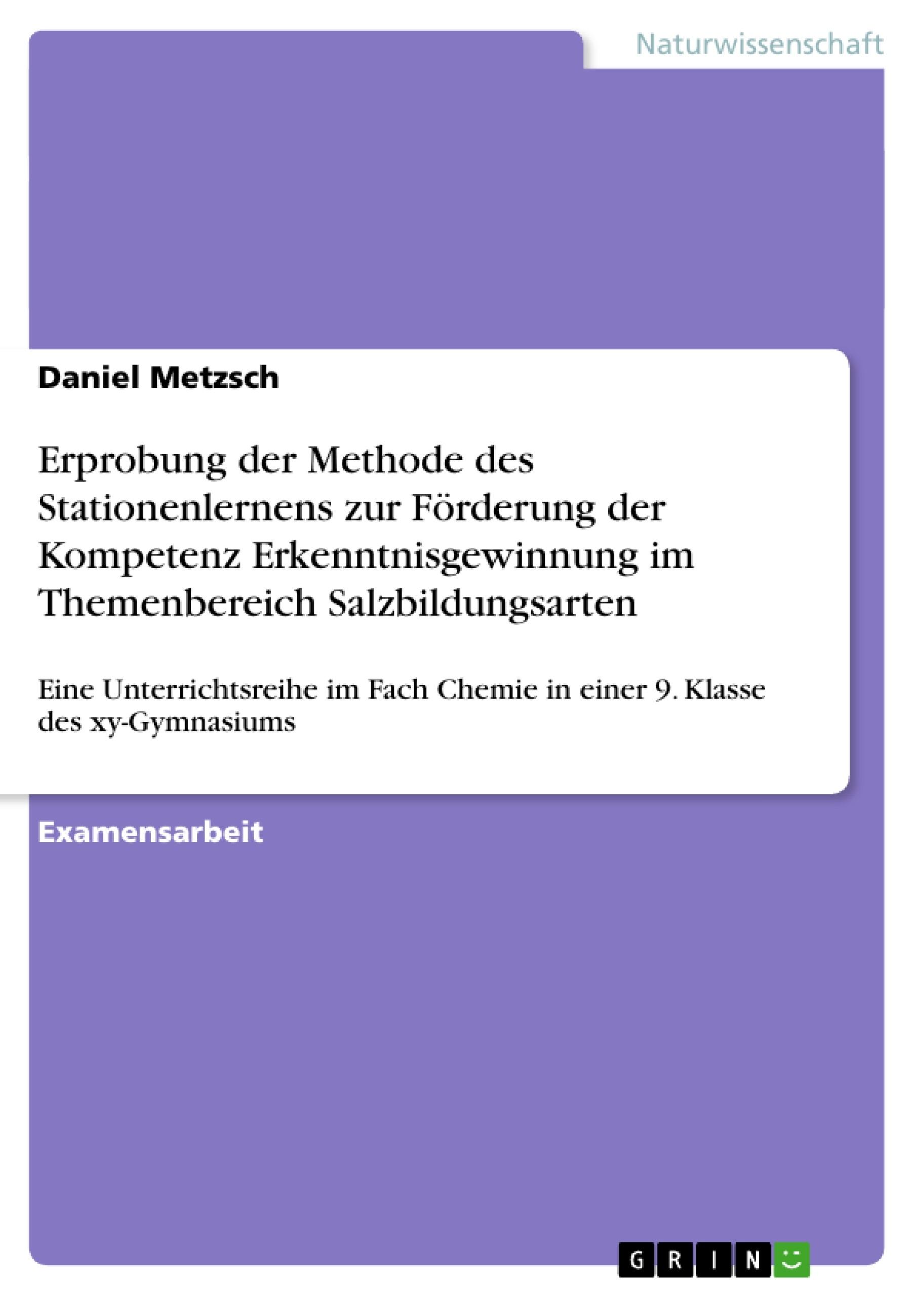 Erprobung der Methode des Stationenlernens zur Förderung der ...