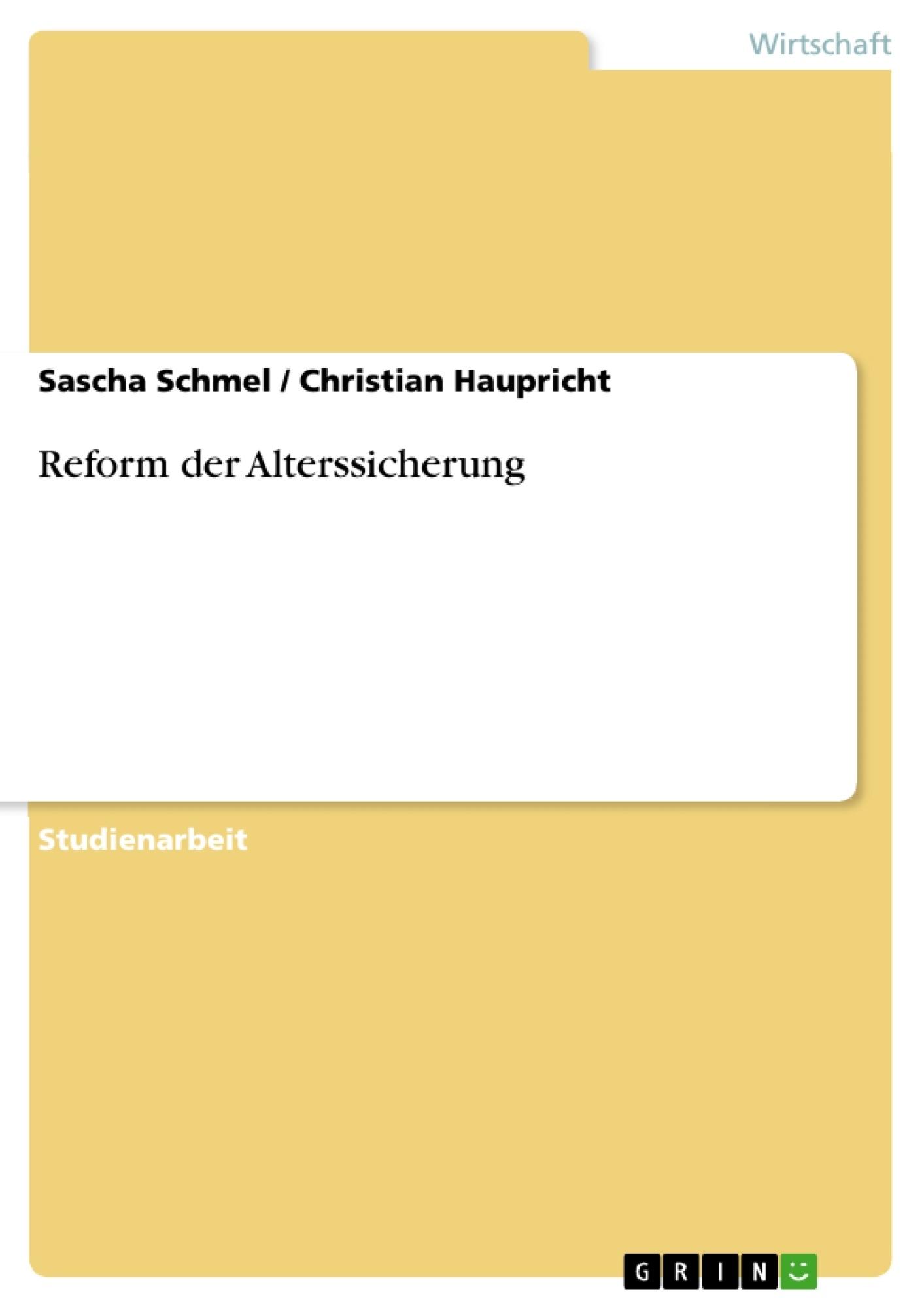 Titel: Reform der Alterssicherung