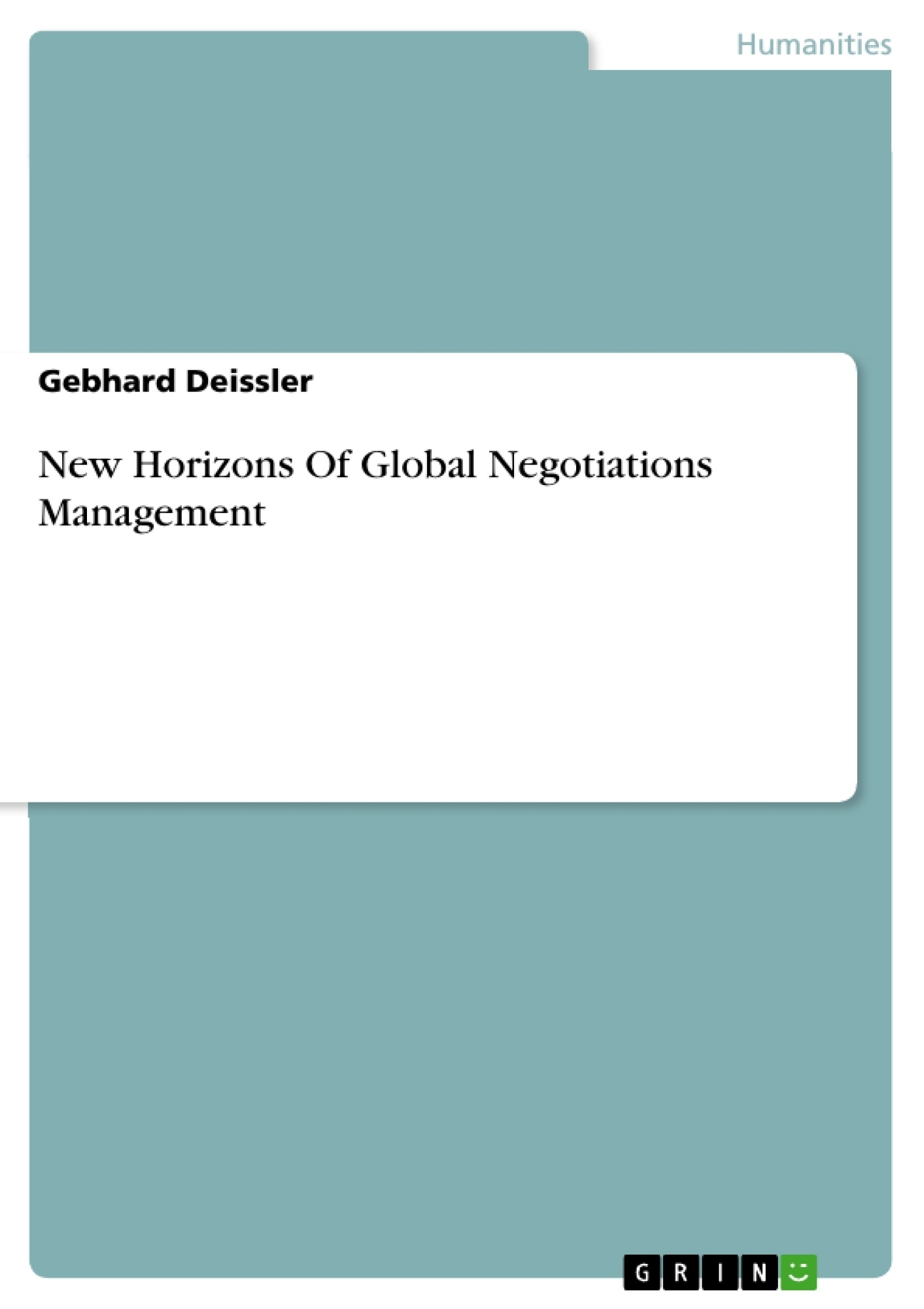 Title: New Horizons Of Global Negotiations Management