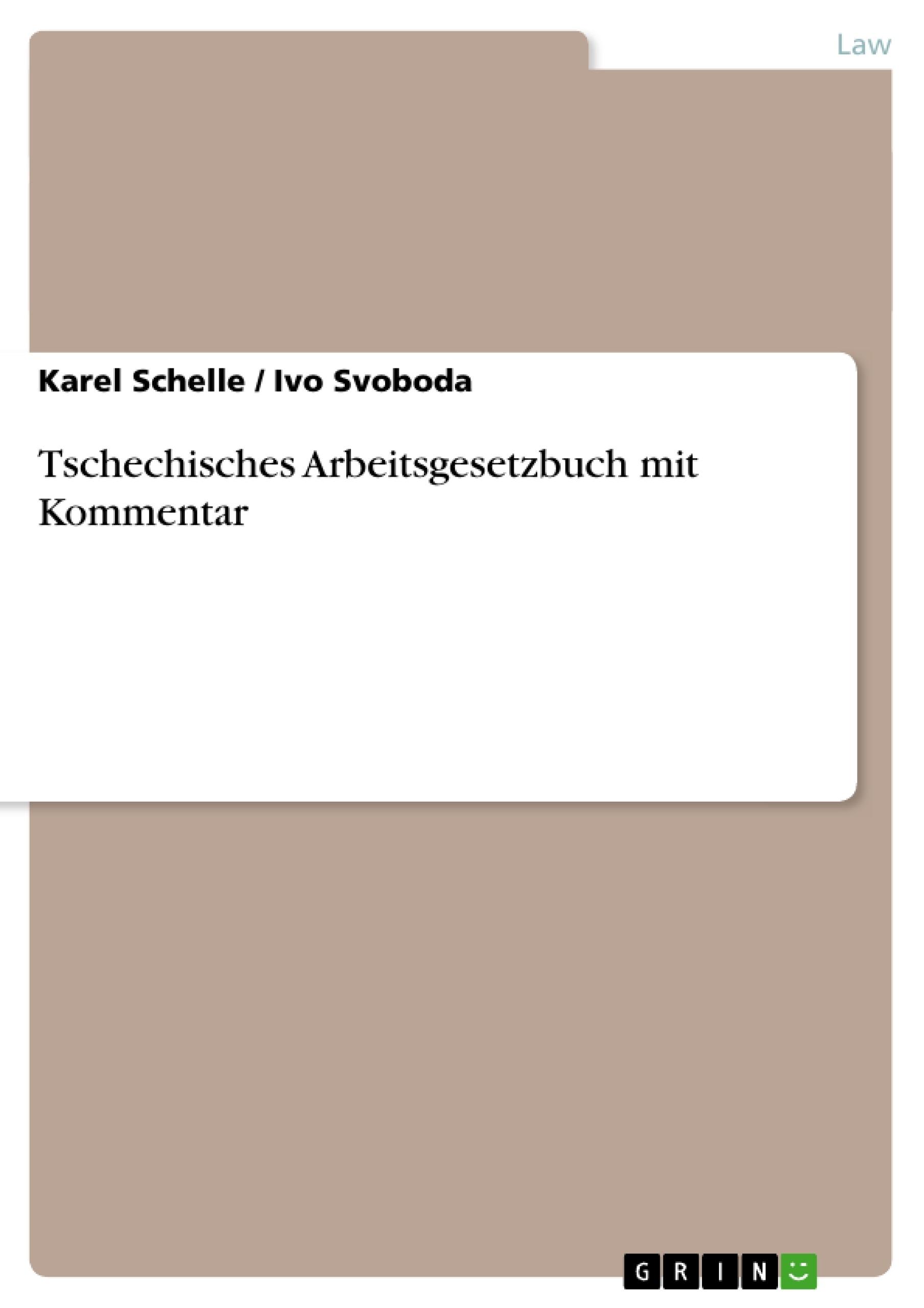 Title: Tschechisches Arbeitsgesetzbuch mit Kommentar