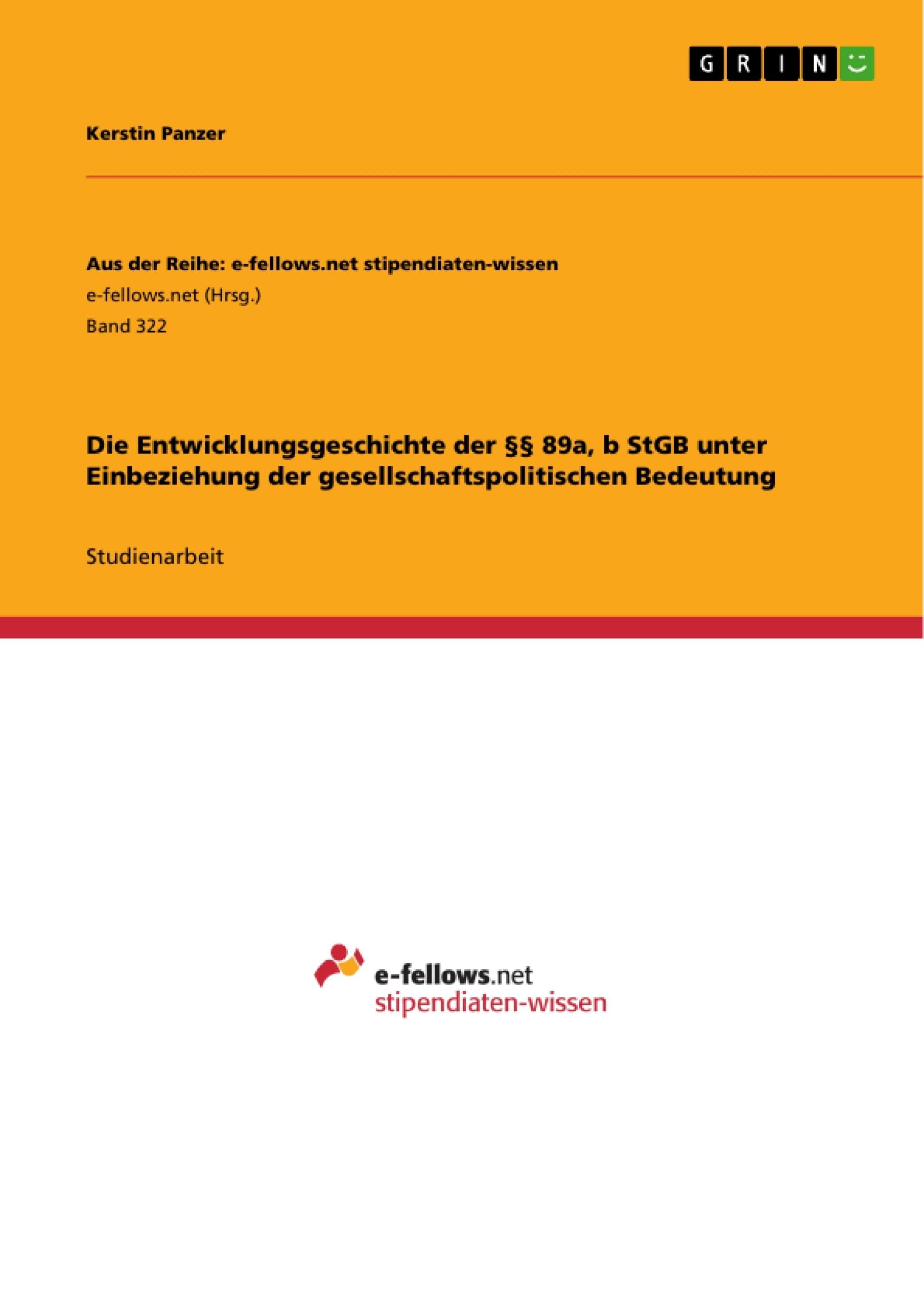 Die Entwicklungsgeschichte der §§ 89a, b StGB unter Einbeziehung ...