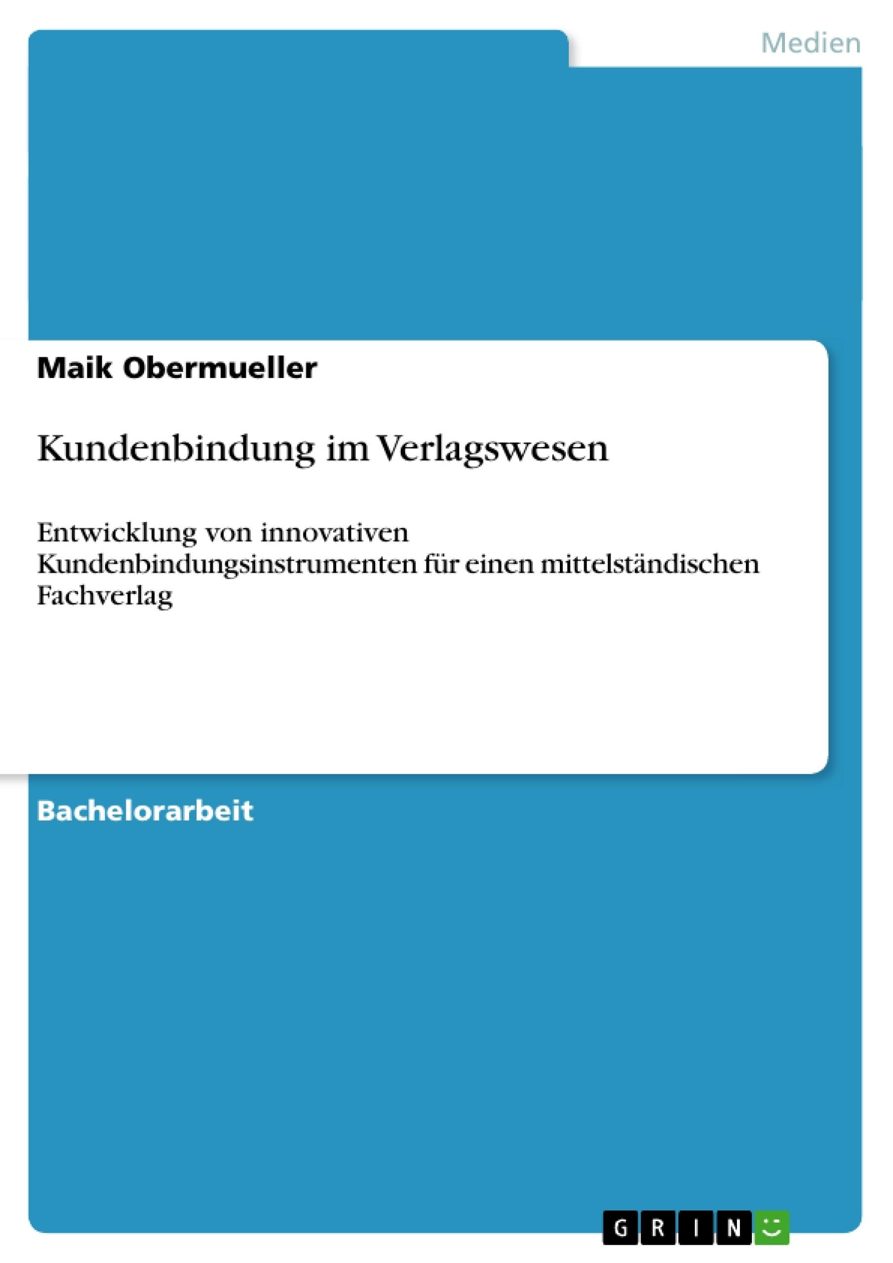 Titel: Kundenbindung im Verlagswesen