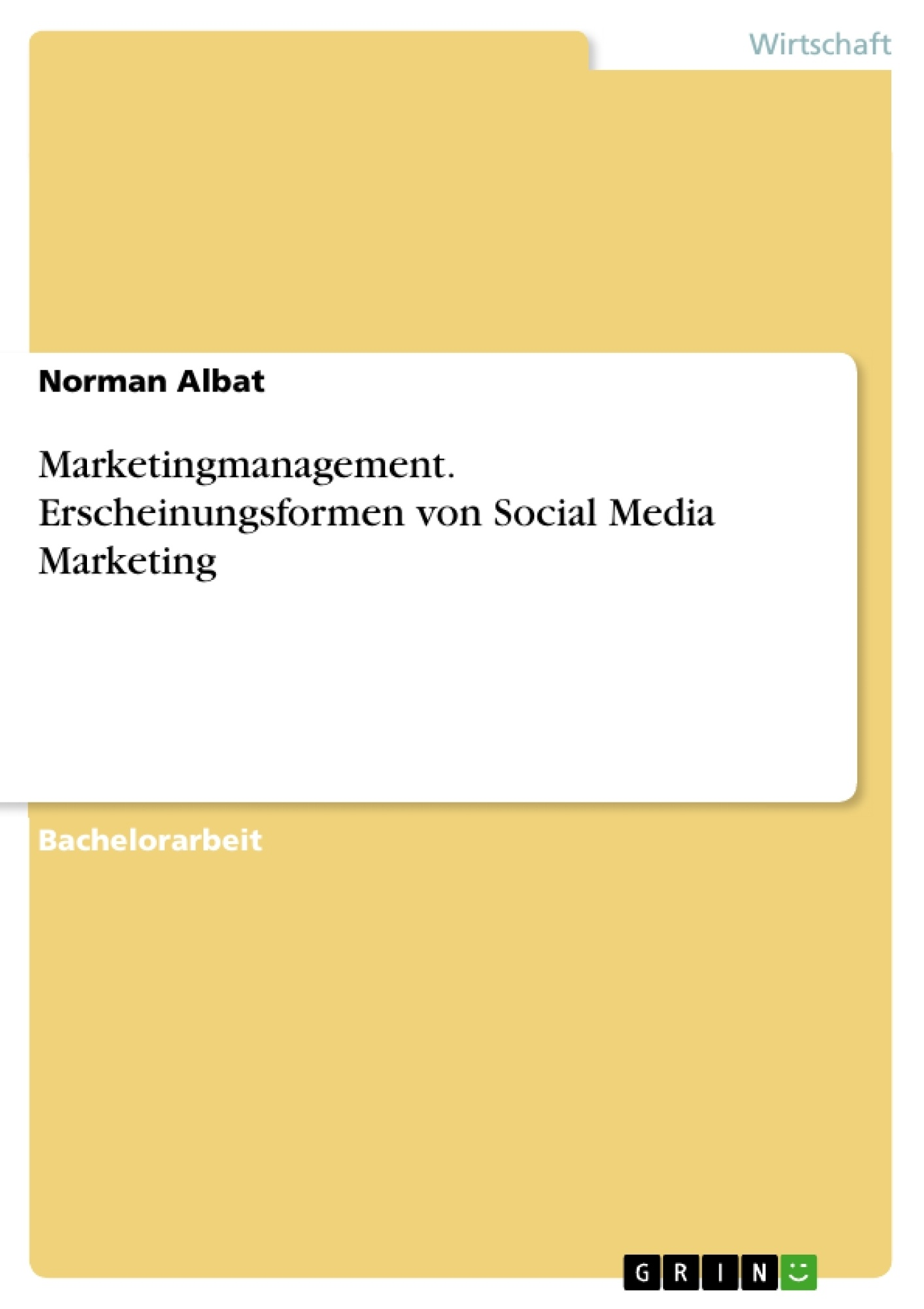 Titel: Marketingmanagement. Erscheinungsformen von Social Media Marketing