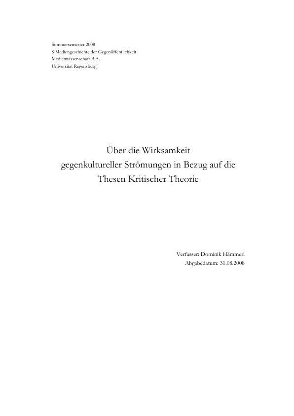 Titel: Über die Wirksamkeit gegenkultureller Strömungen in Bezug auf die Thesen Kritischer Theorie