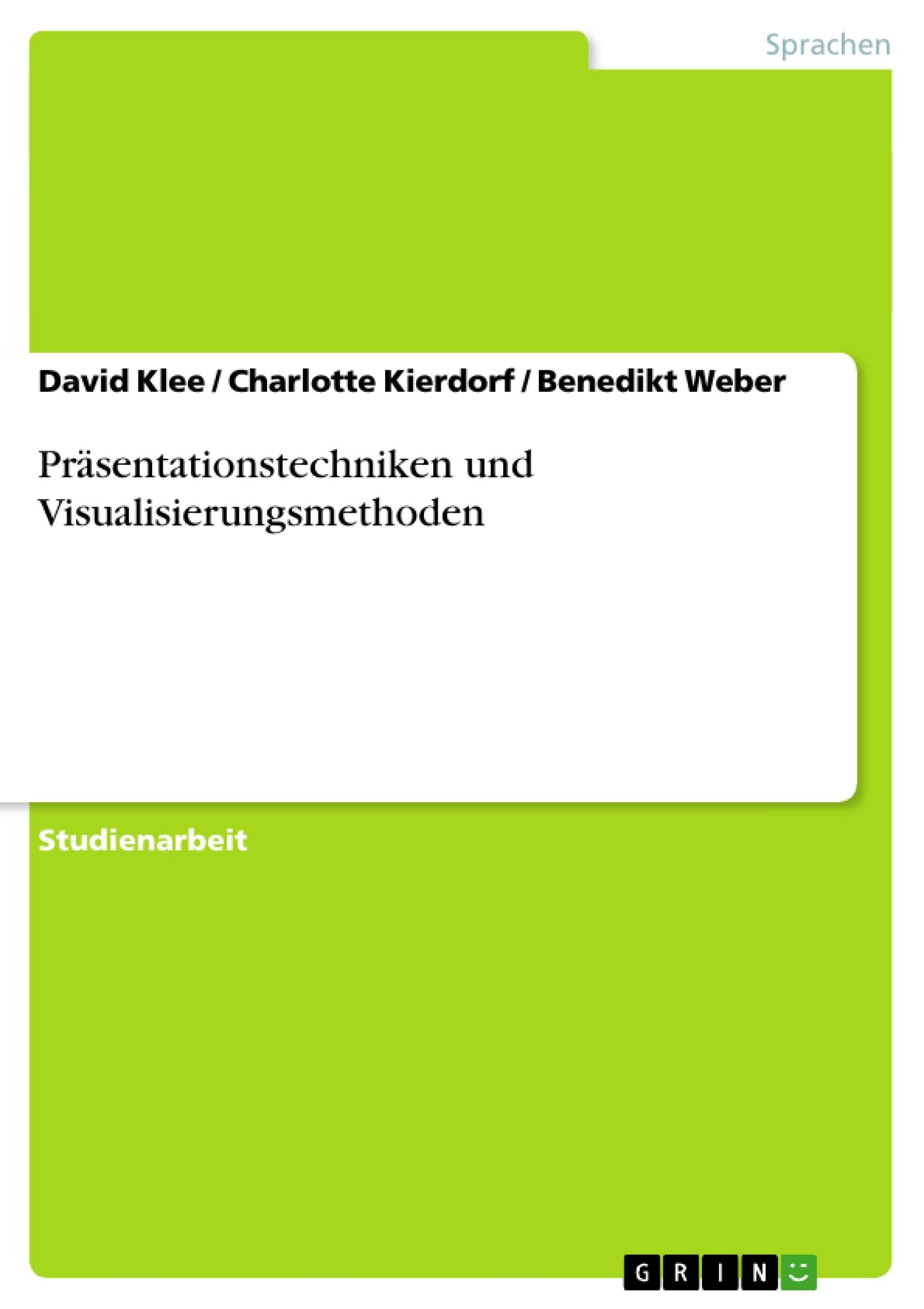 Titel: Präsentationstechniken und Visualisierungsmethoden