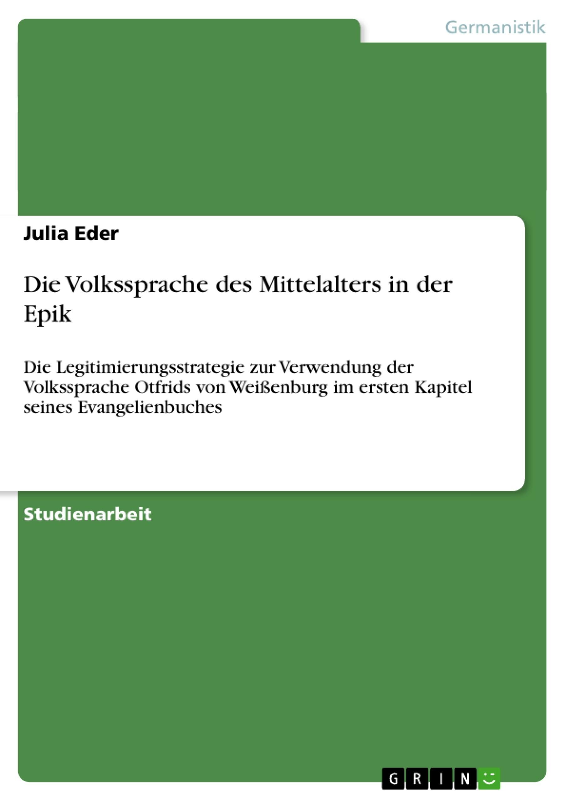 Titel: Die Volkssprache des Mittelalters in der Epik