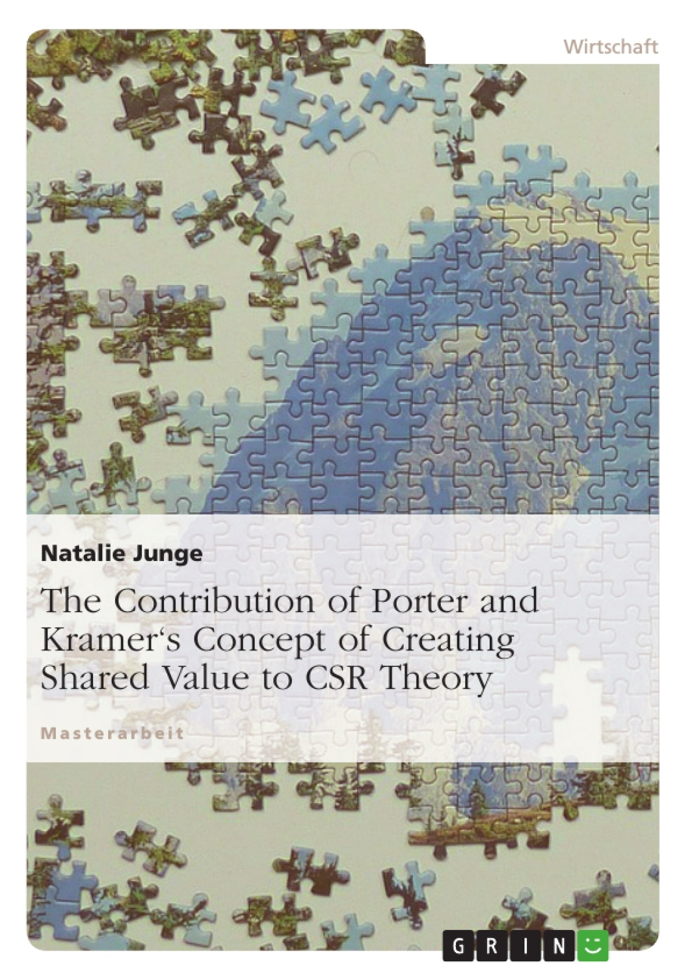 Title: The Contribution of Porter and Kramer's Concept of Creating Shared Value to CSR Theory