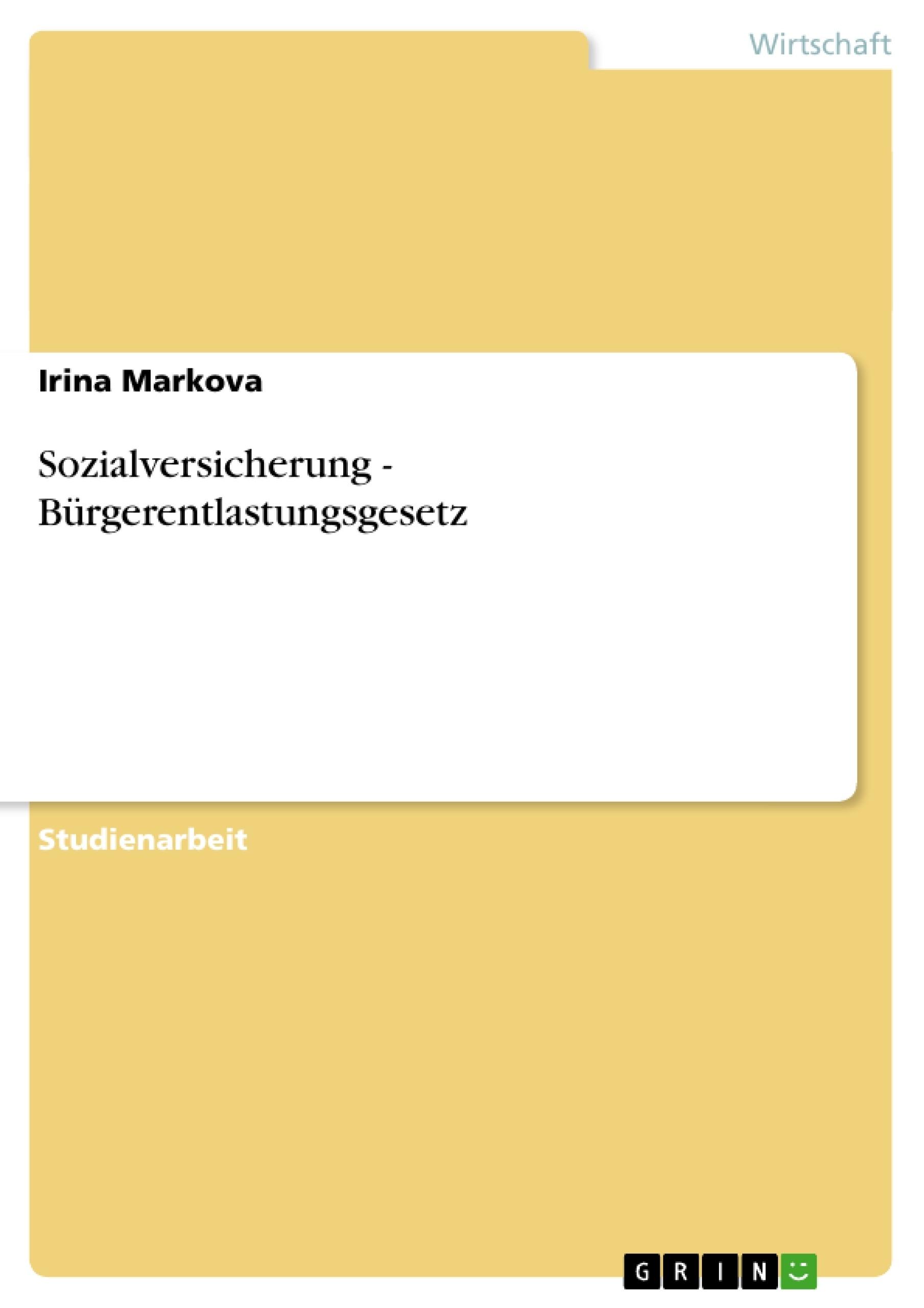 Titel: Sozialversicherung - Bürgerentlastungsgesetz