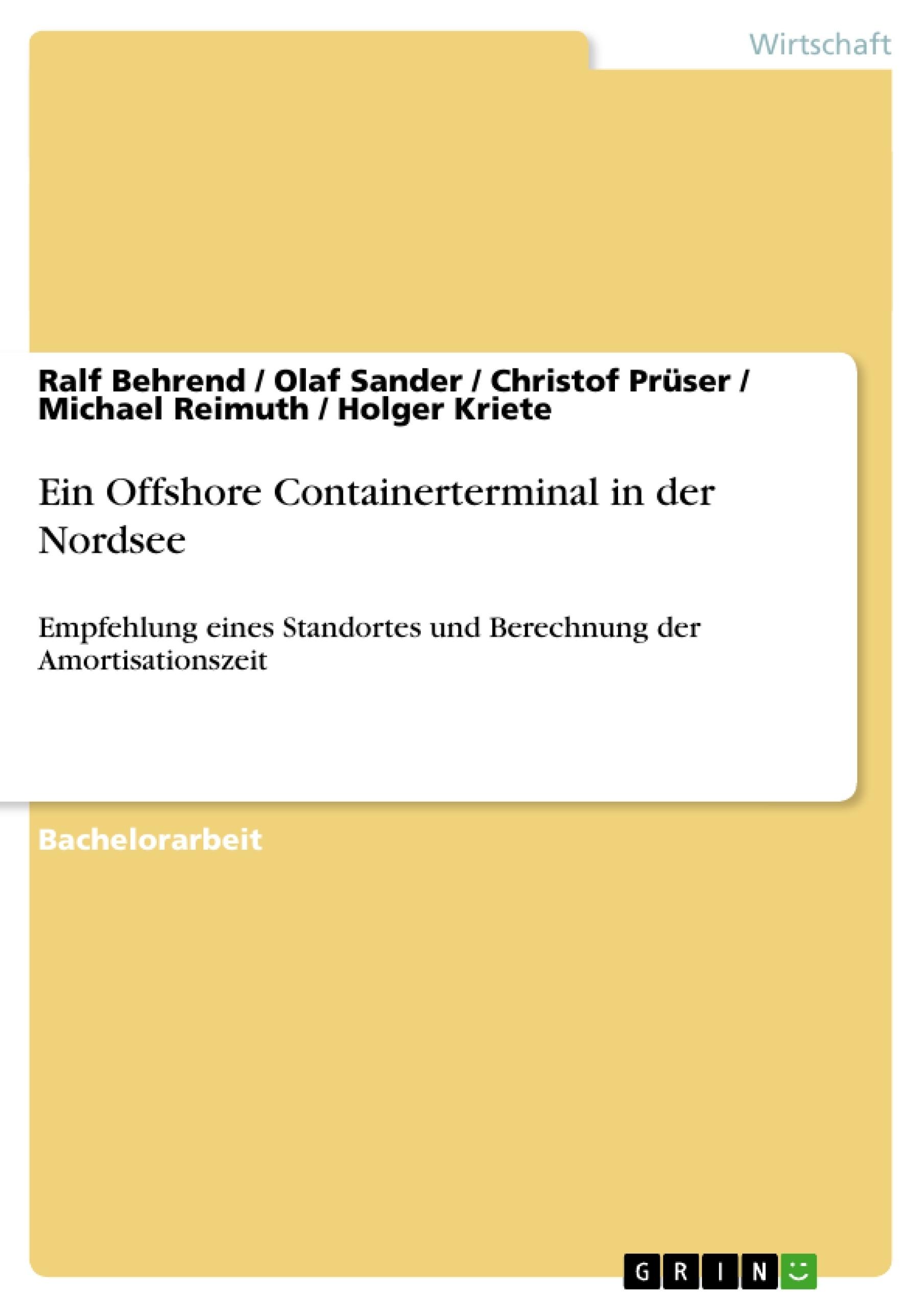 Titel: Ein Offshore Containerterminal in der Nordsee
