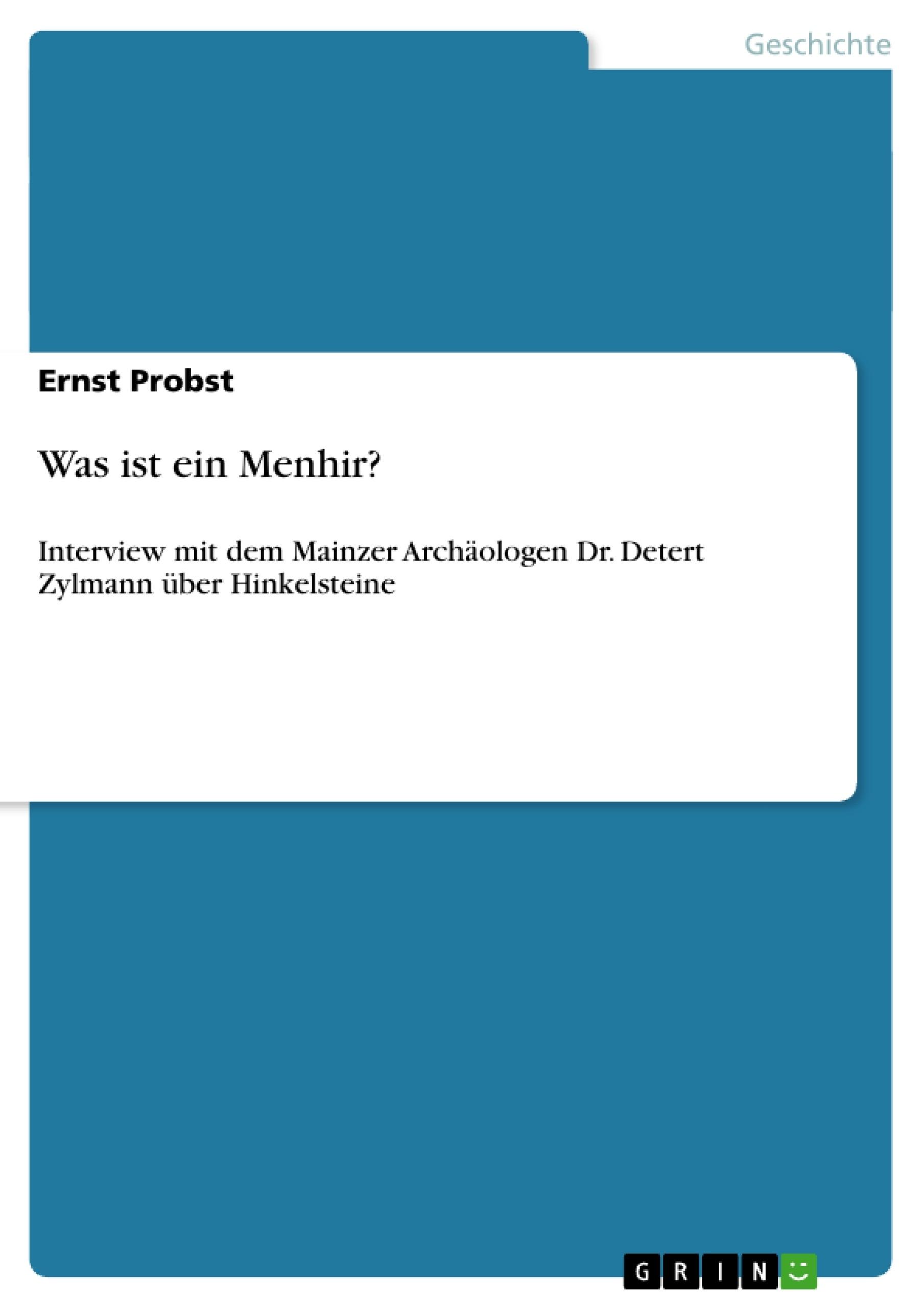 Titel: Was ist ein Menhir?