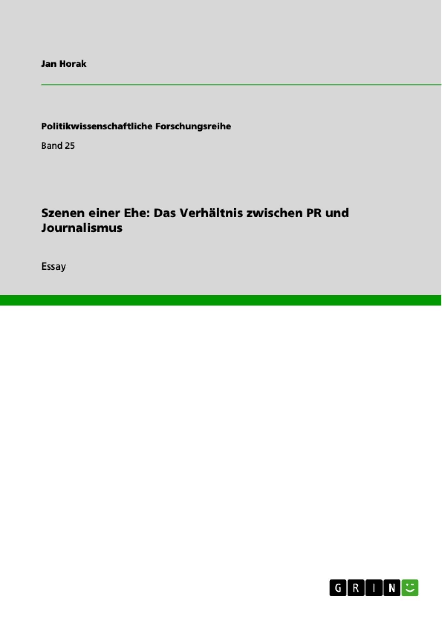Titel: Szenen einer Ehe: Das Verhältnis zwischen PR und Journalismus