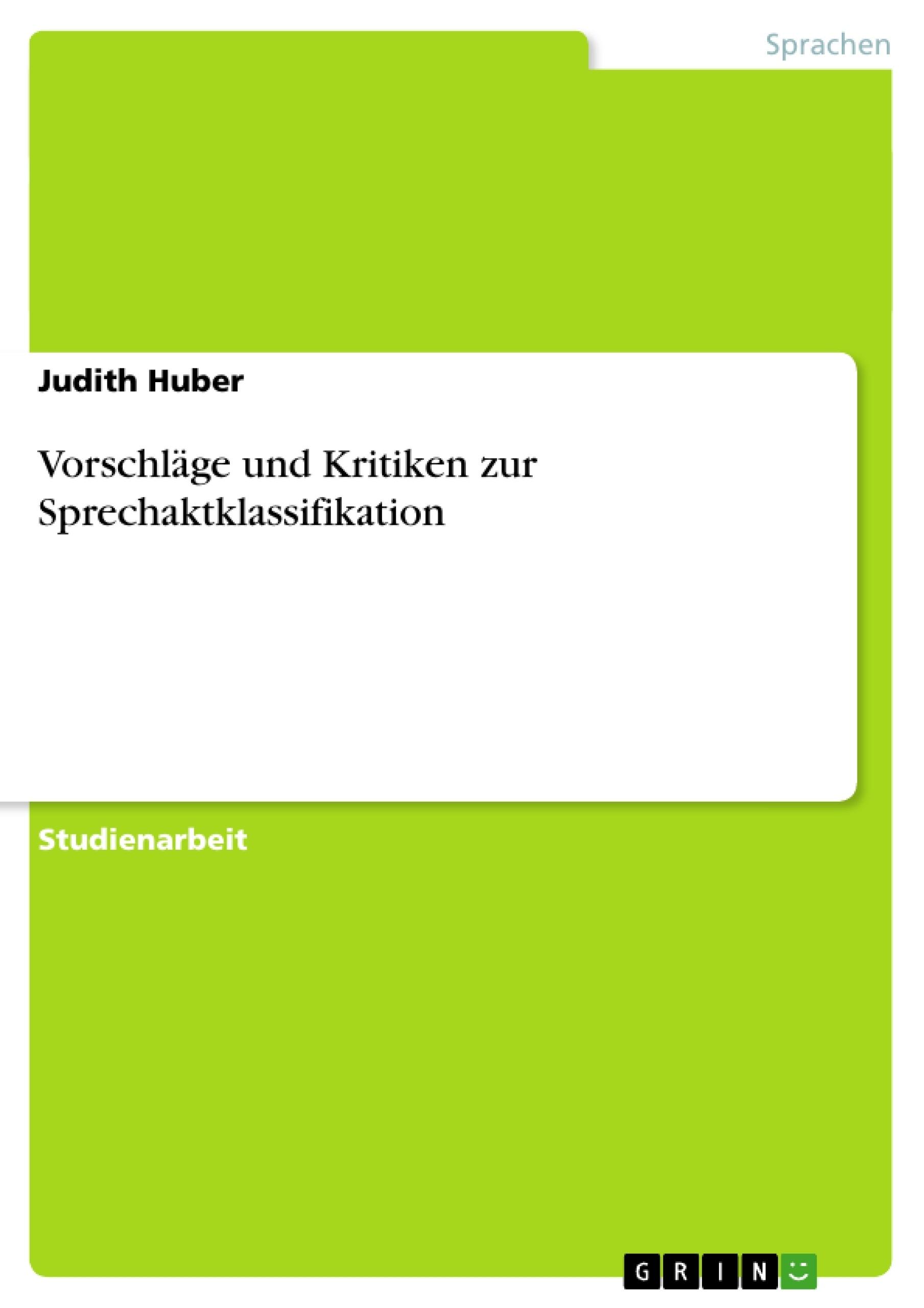 Titel: Vorschläge und Kritiken zur Sprechaktklassifikation