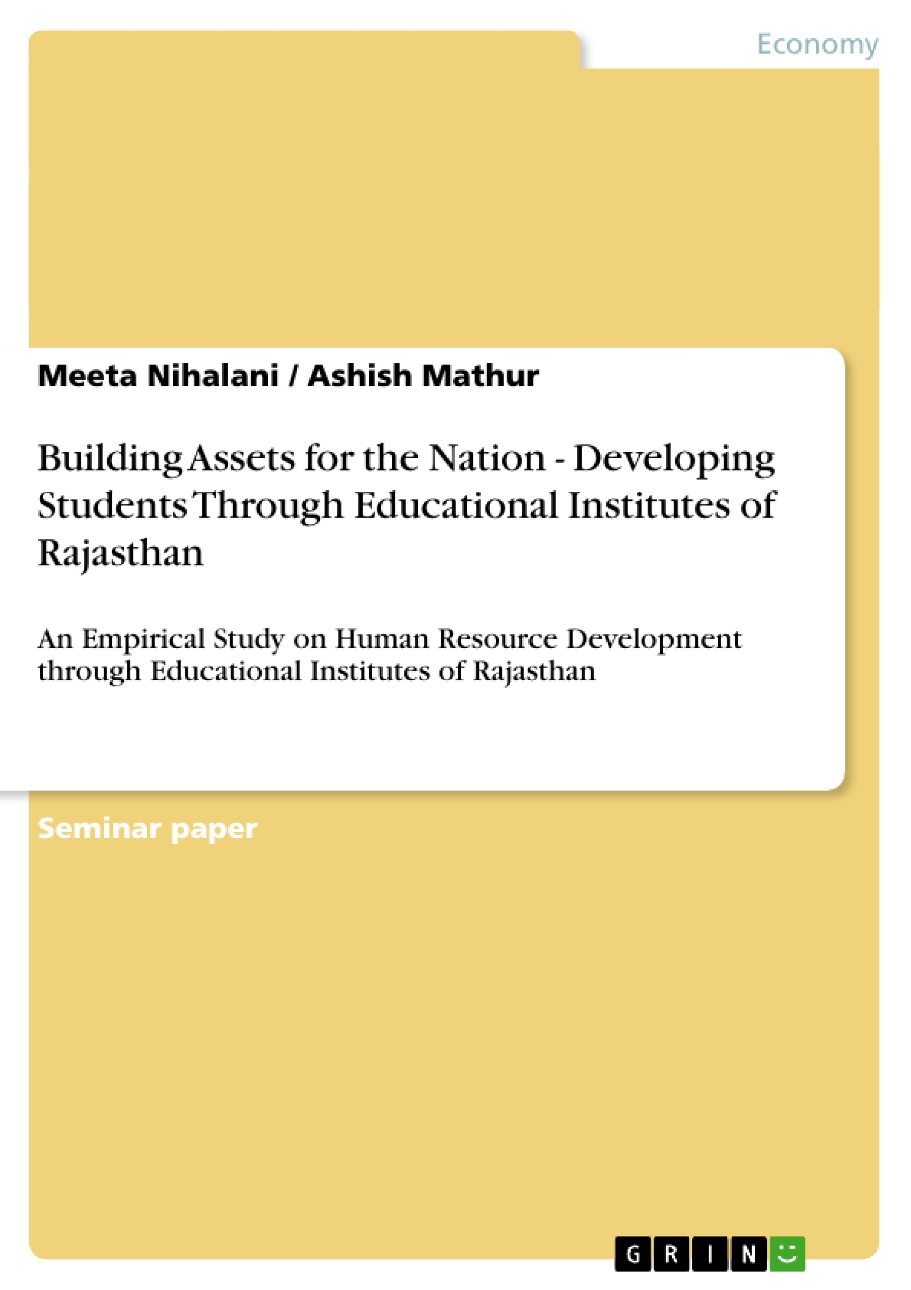 Title: Building  Assets for the Nation - Developing  Students Through Educational Institutes of Rajasthan