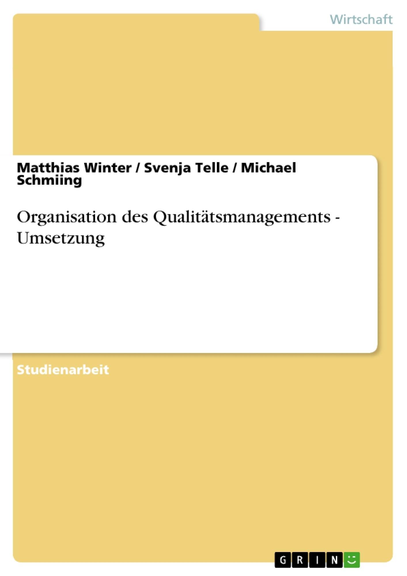 Titel: Organisation des Qualitätsmanagements - Umsetzung