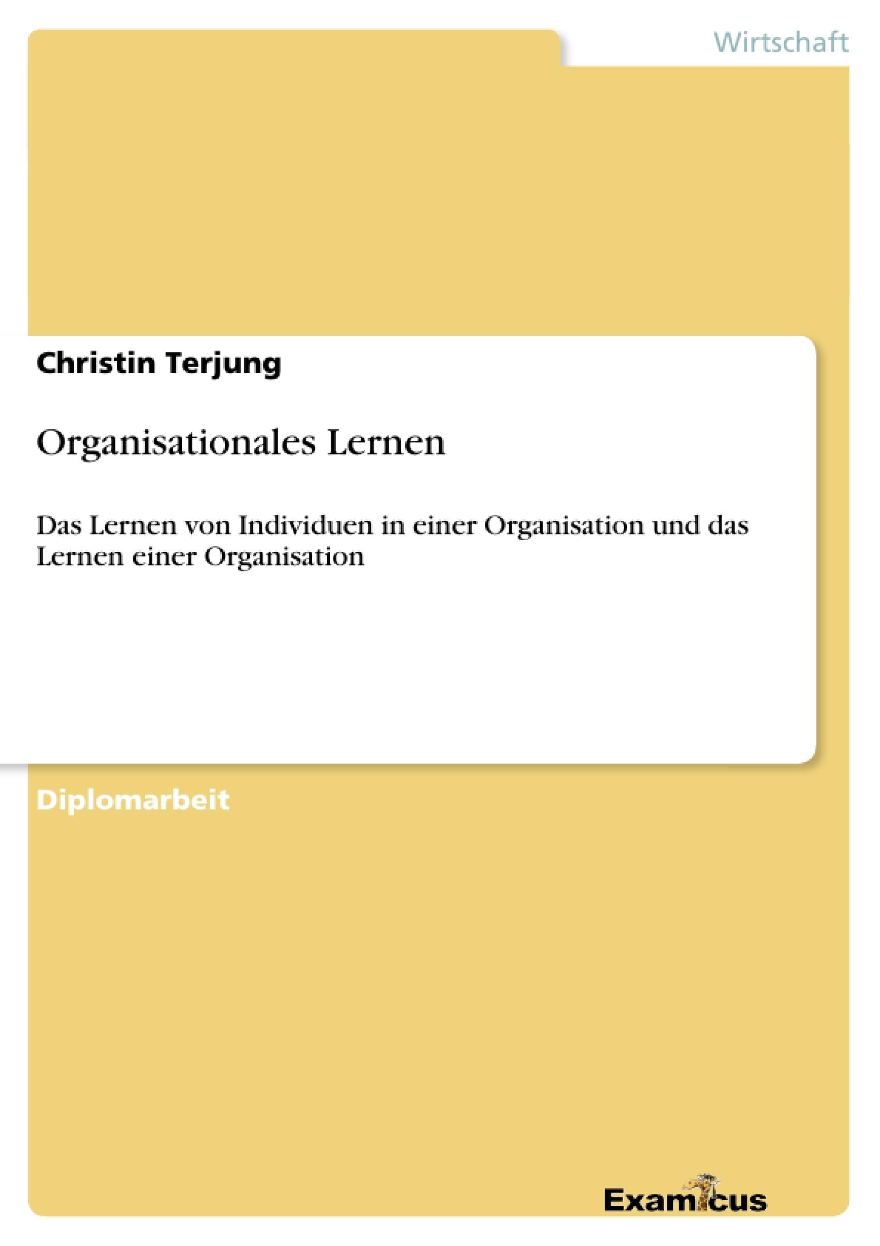 Titel: Organisationales Lernen
