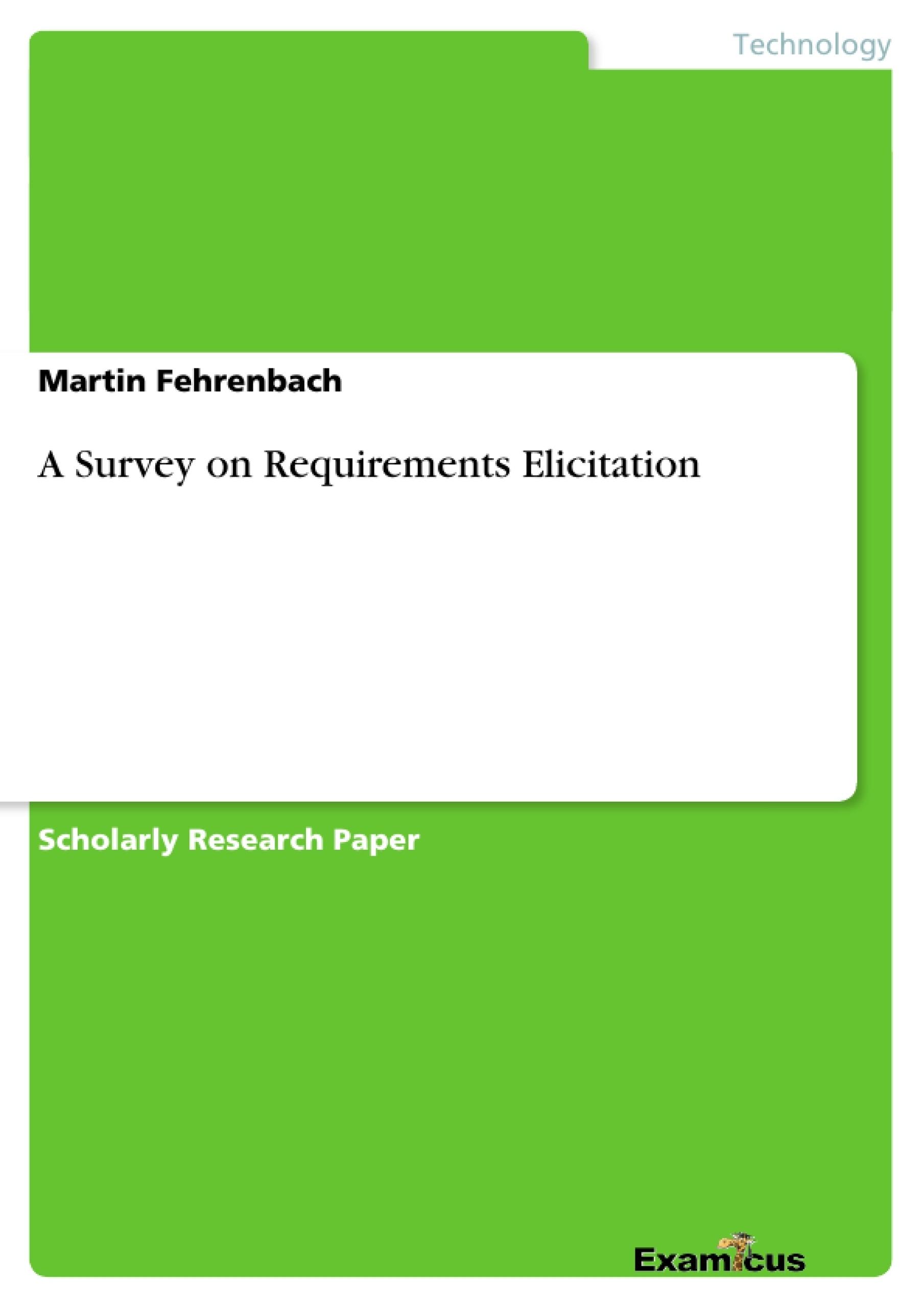 Title: A Survey on Requirements Elicitation