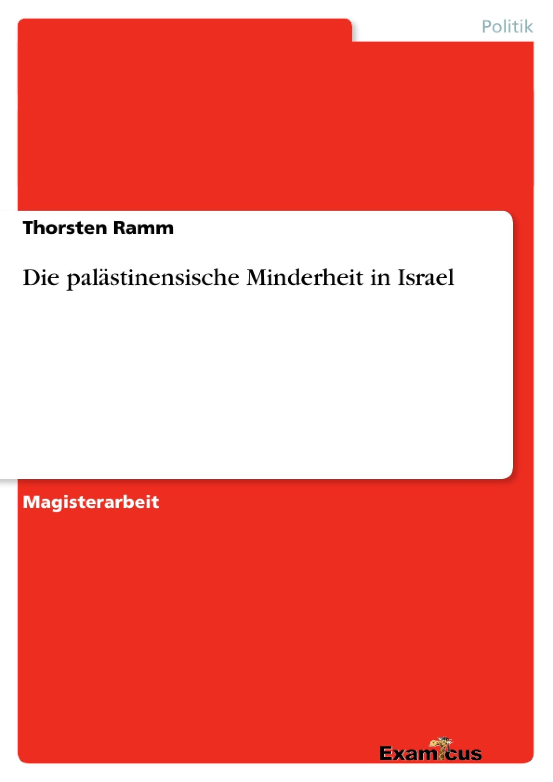 Titel: Die palästinensische Minderheit in Israel