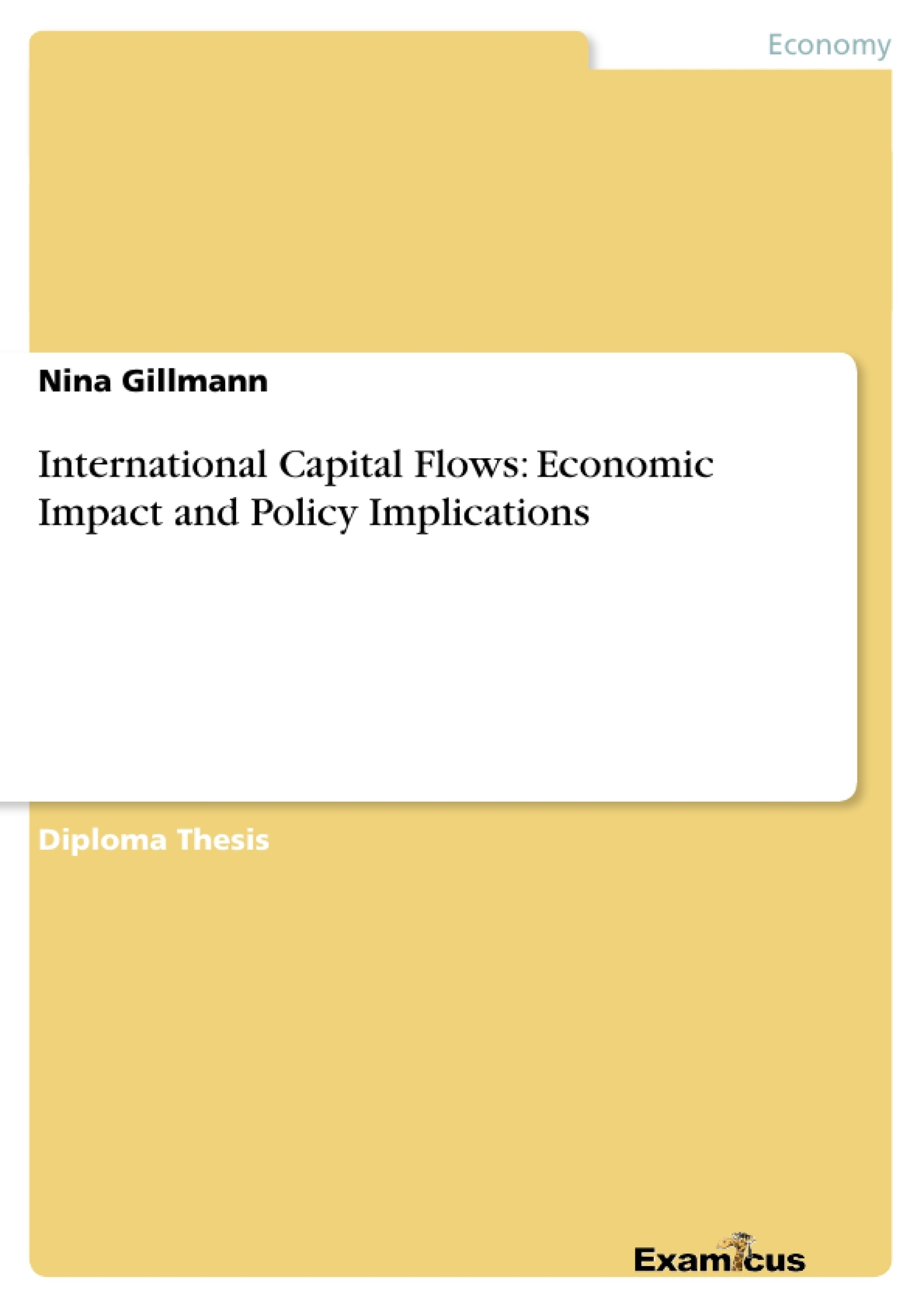 Title: International Capital Flows: Economic Impact and Policy Implications