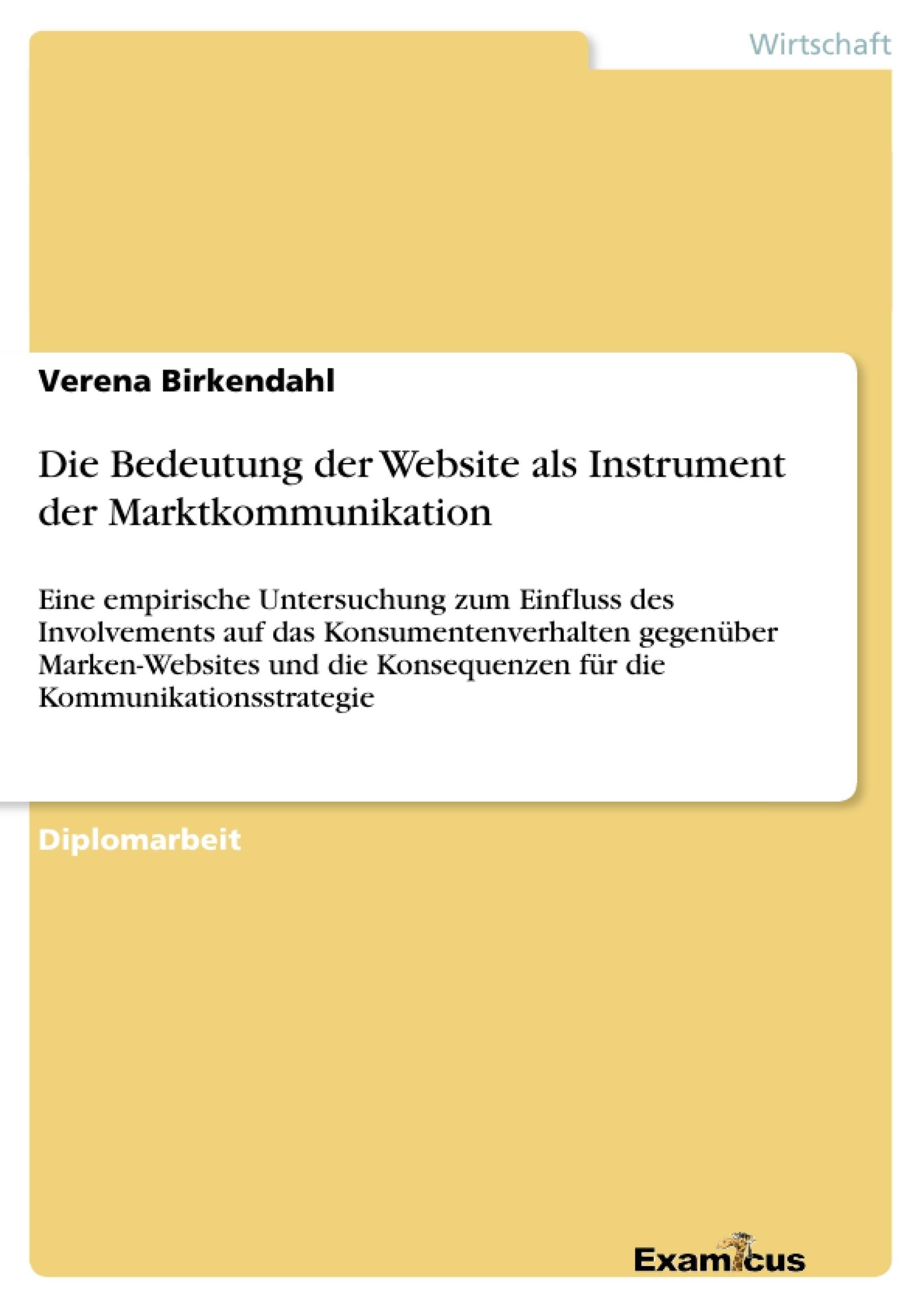 Titel: Die Bedeutung der Website als Instrument der Marktkommunikation
