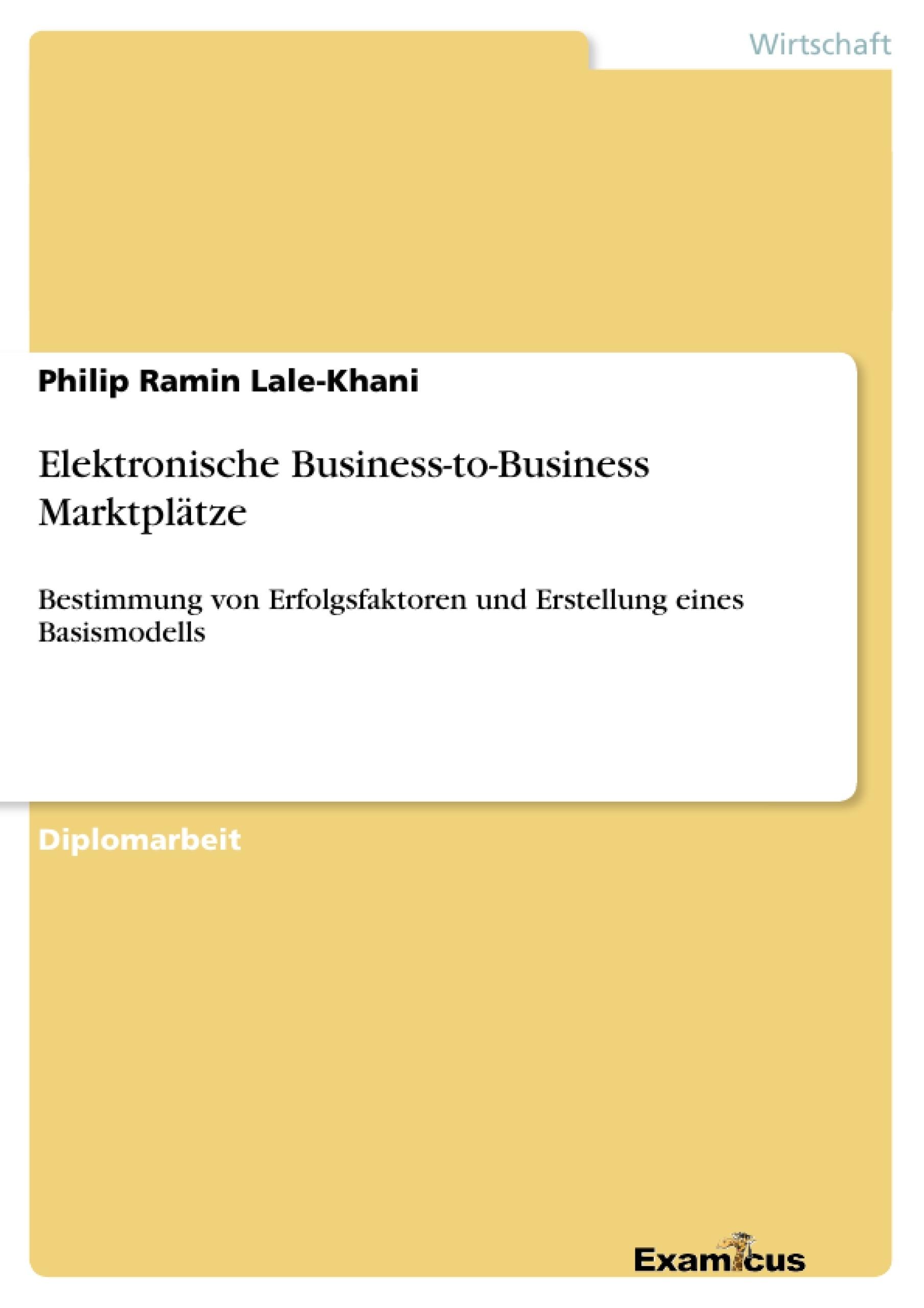Titel: Elektronische Business-to-Business Marktplätze