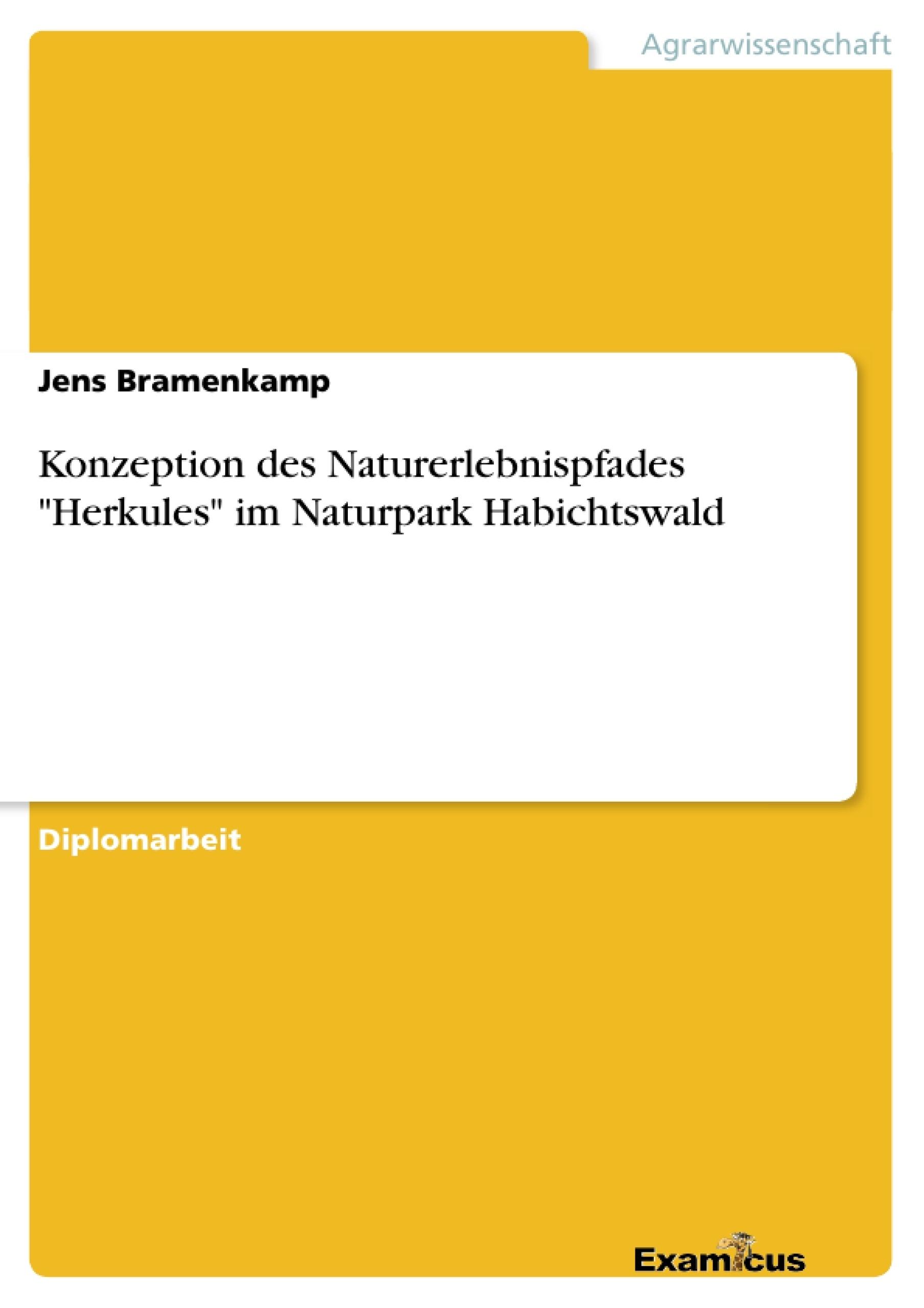 """Titel: Konzeption des Naturerlebnispfades """"Herkules"""" im Naturpark Habichtswald"""