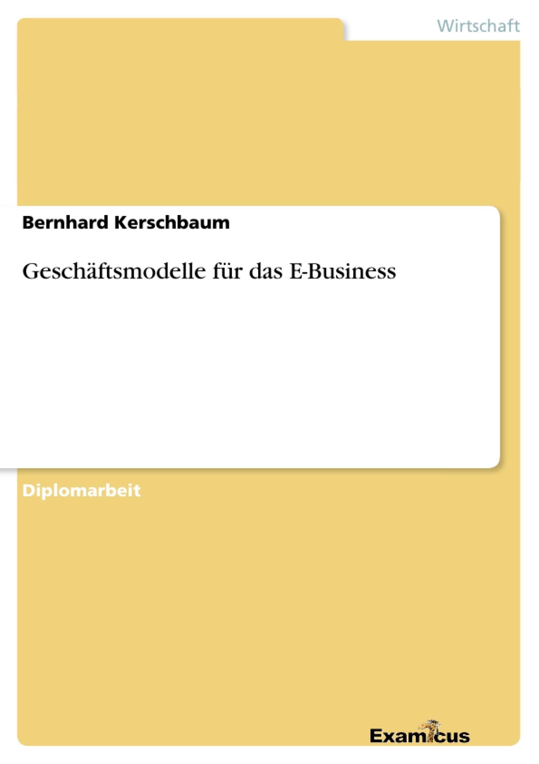 Titel: Geschäftsmodelle für das E-Business