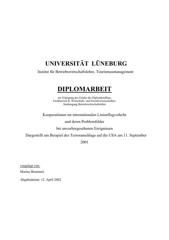 Titel: Kooperationen im internationalen Lienienflugverkehr und Problemfelder bei unvorhergesehenen Ereignissen.  Dargestellt am Beispiel des Terroranschlags auf die USA am 11. September 2001