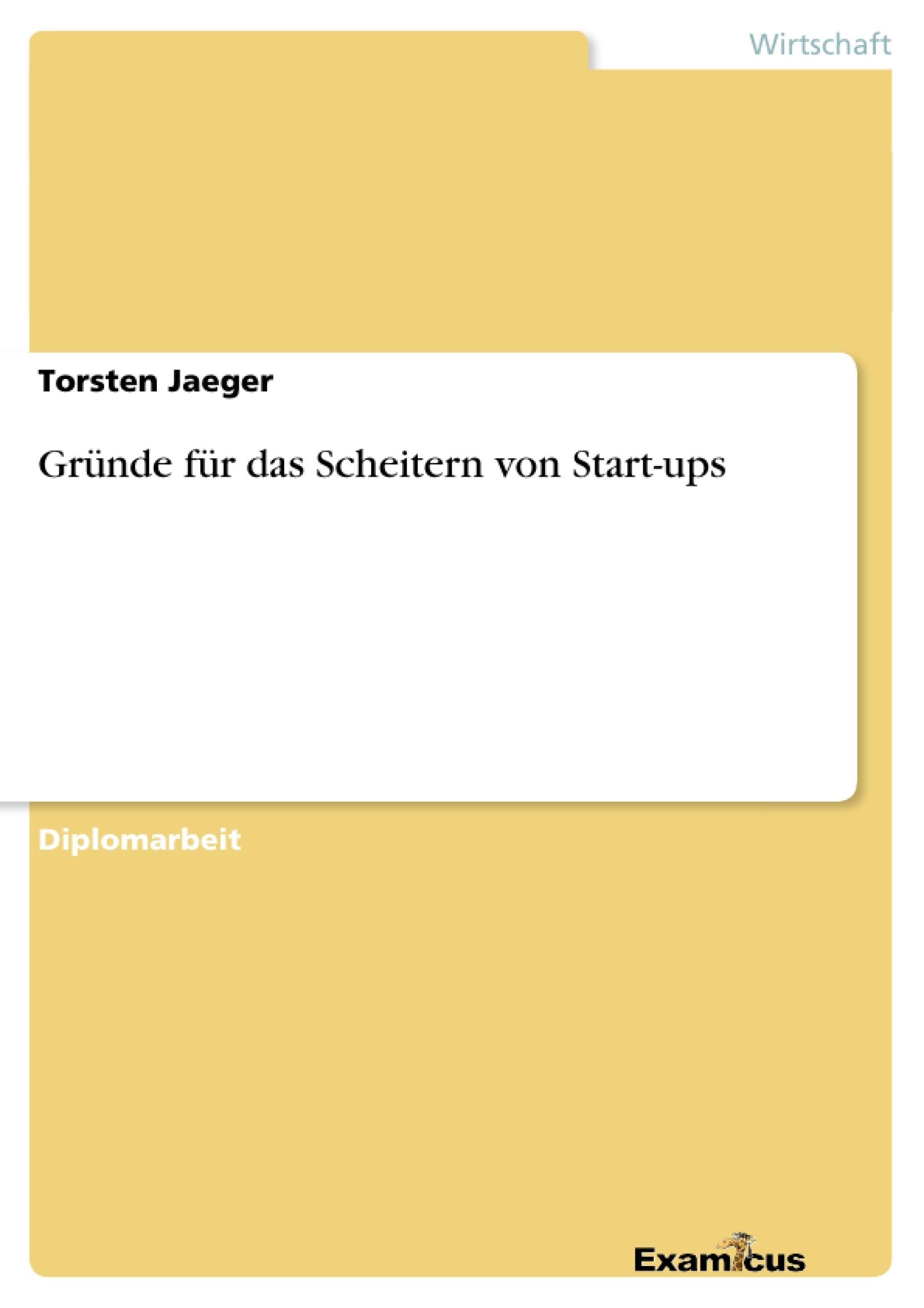 Titel: Gründe für das Scheitern von Start-ups
