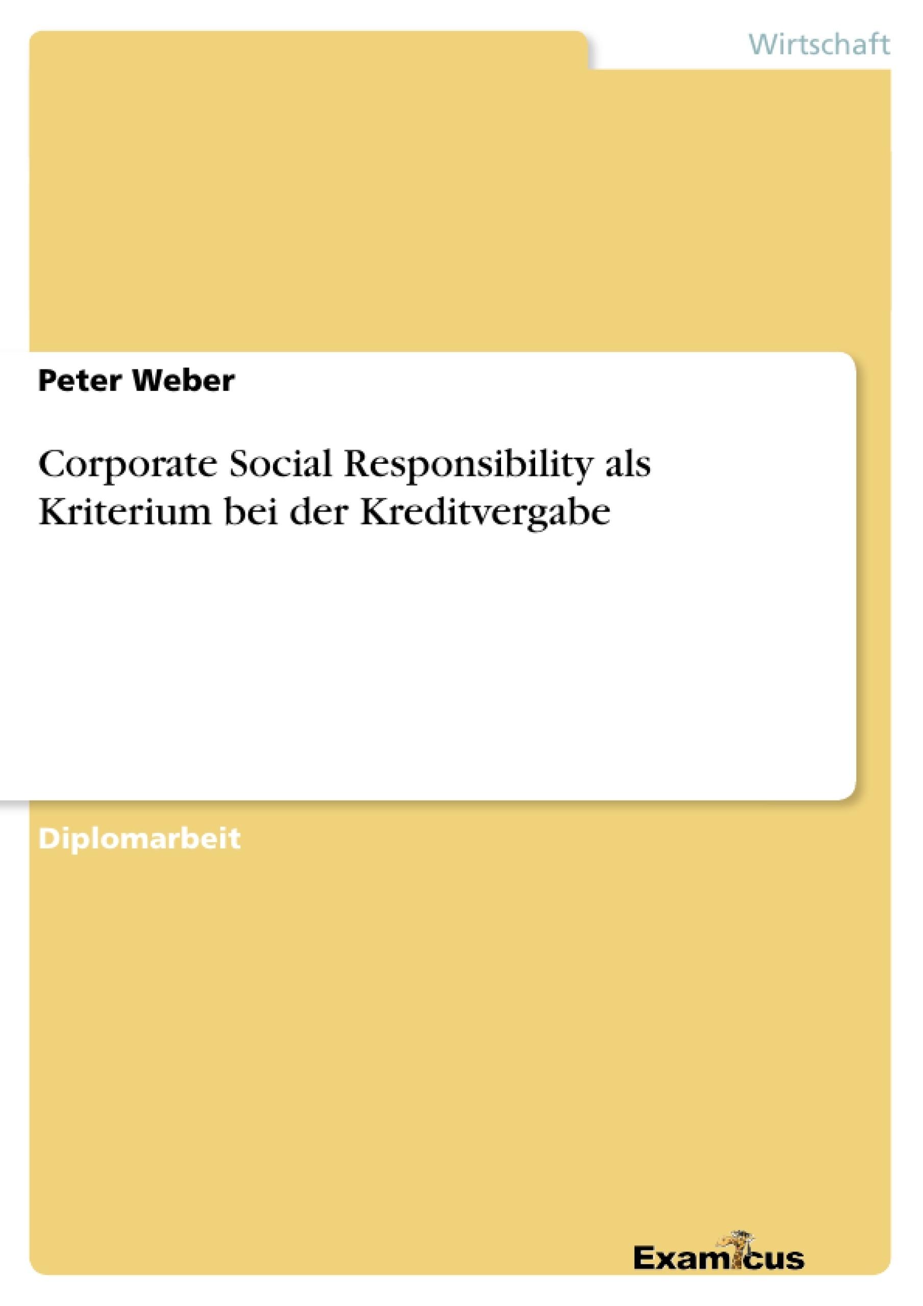 Titel: Corporate Social Responsibility als Kriterium bei der Kreditvergabe