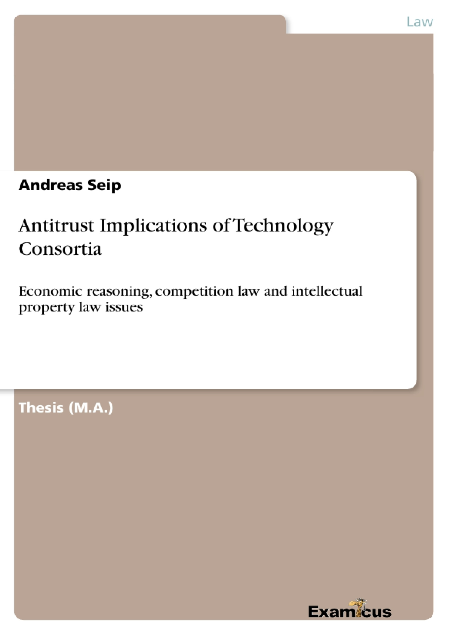 Title: Antitrust Implications of Technology Consortia