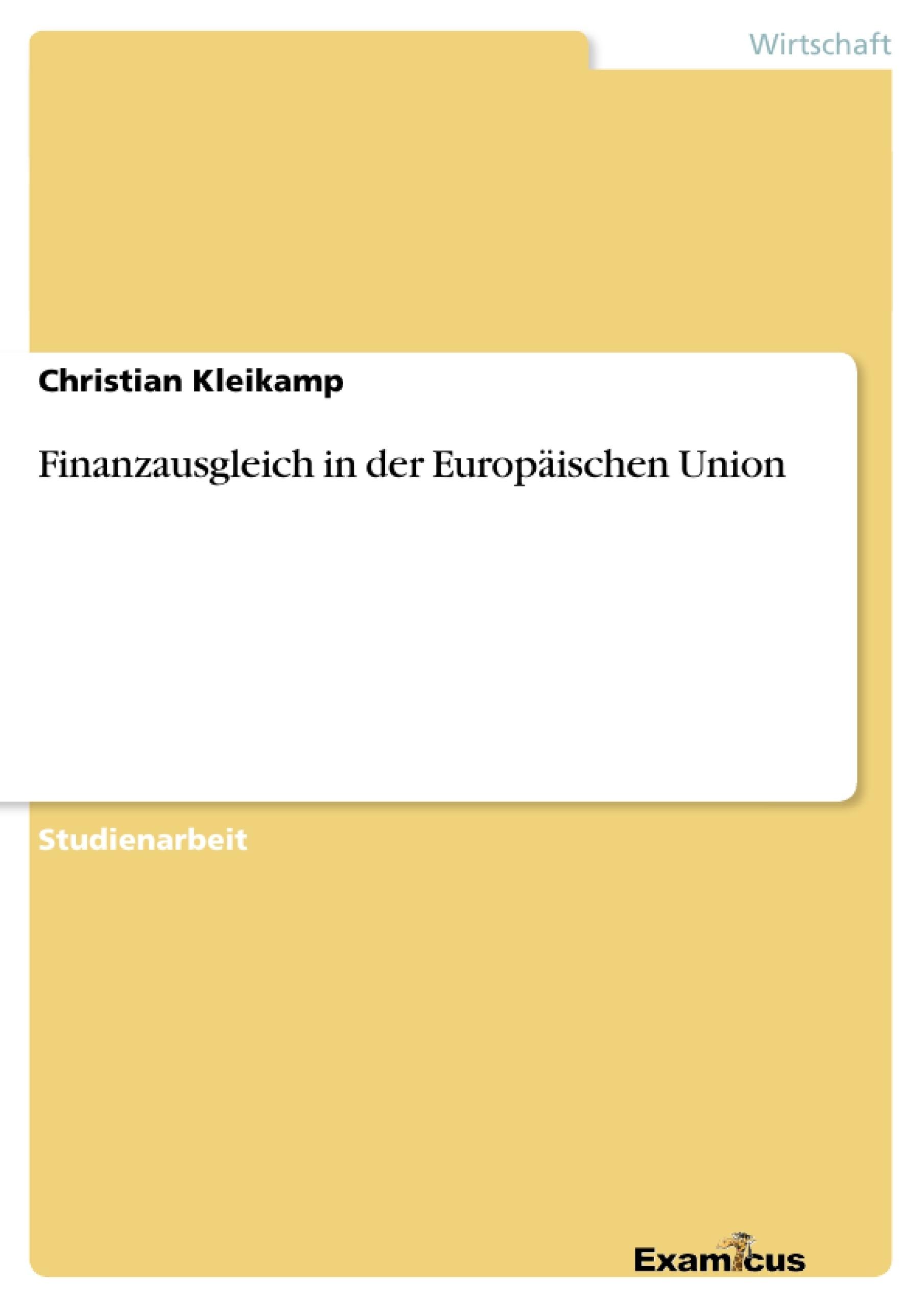 Titel: Finanzausgleich in der Europäischen Union