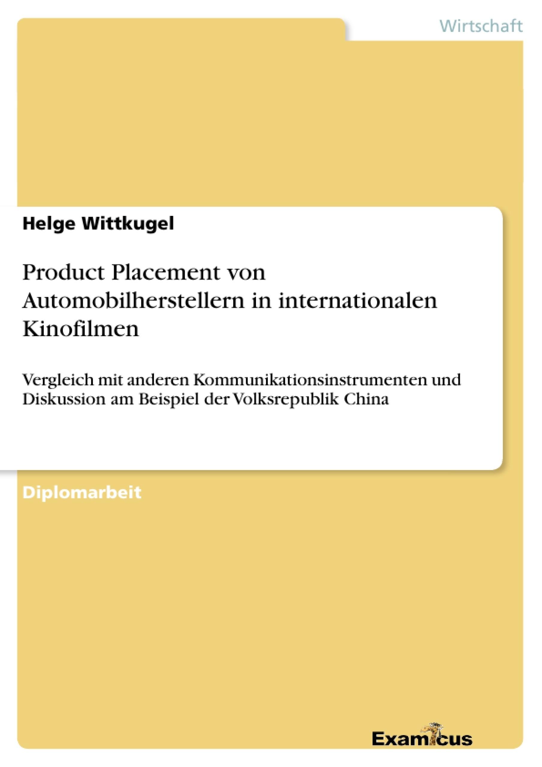 Titel: Product Placement von Automobilherstellern in internationalen Kinofilmen