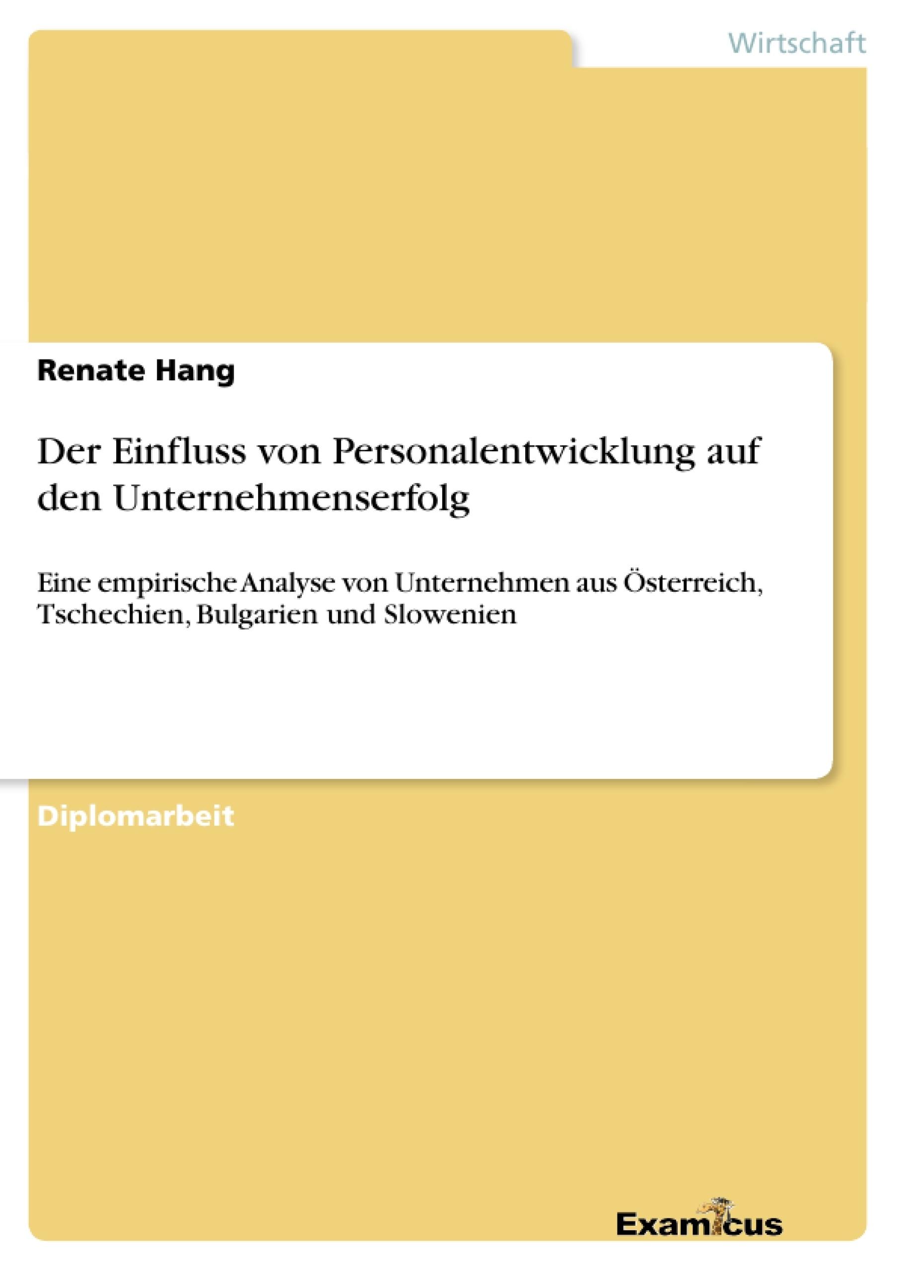 Titel: Der Einfluss von Personalentwicklung auf den Unternehmenserfolg