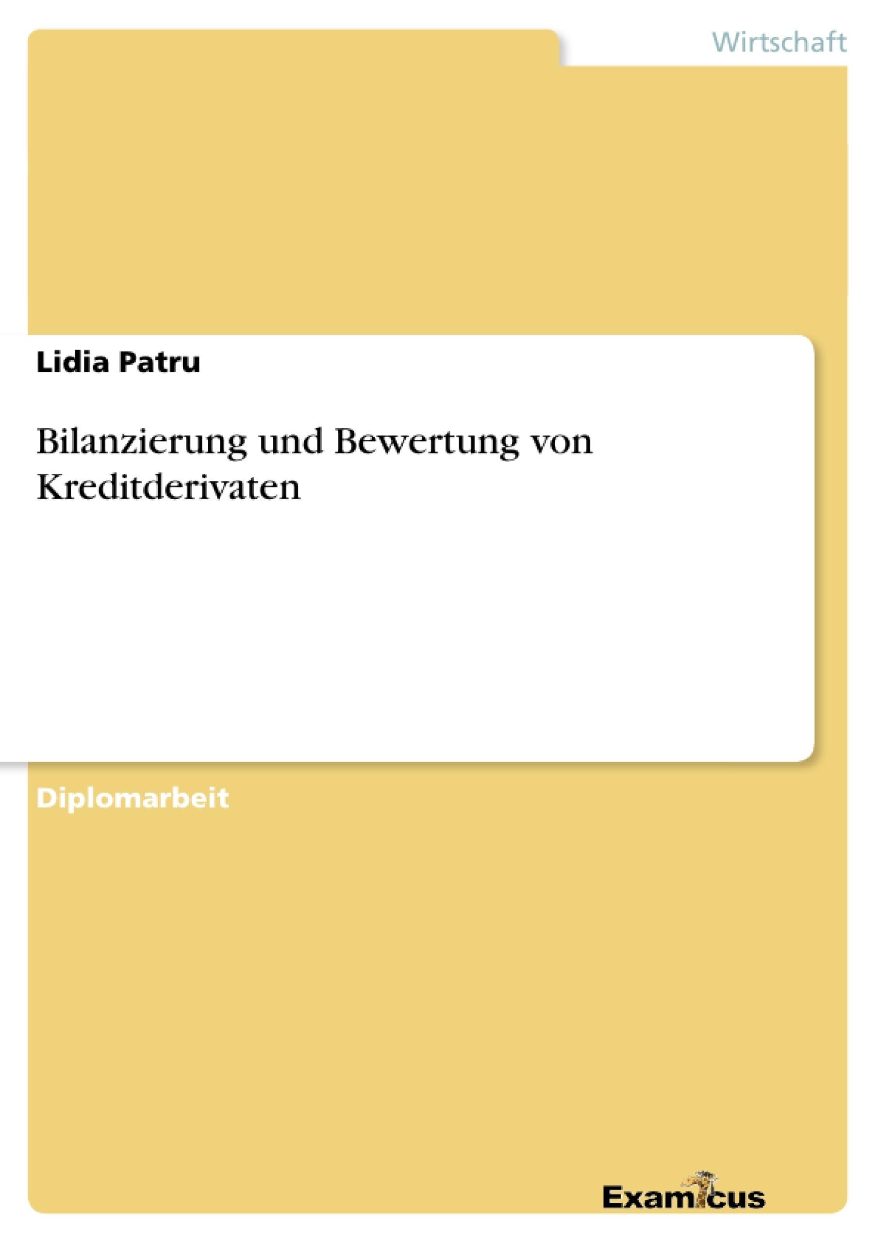 Titel: Bilanzierung und Bewertung von Kreditderivaten